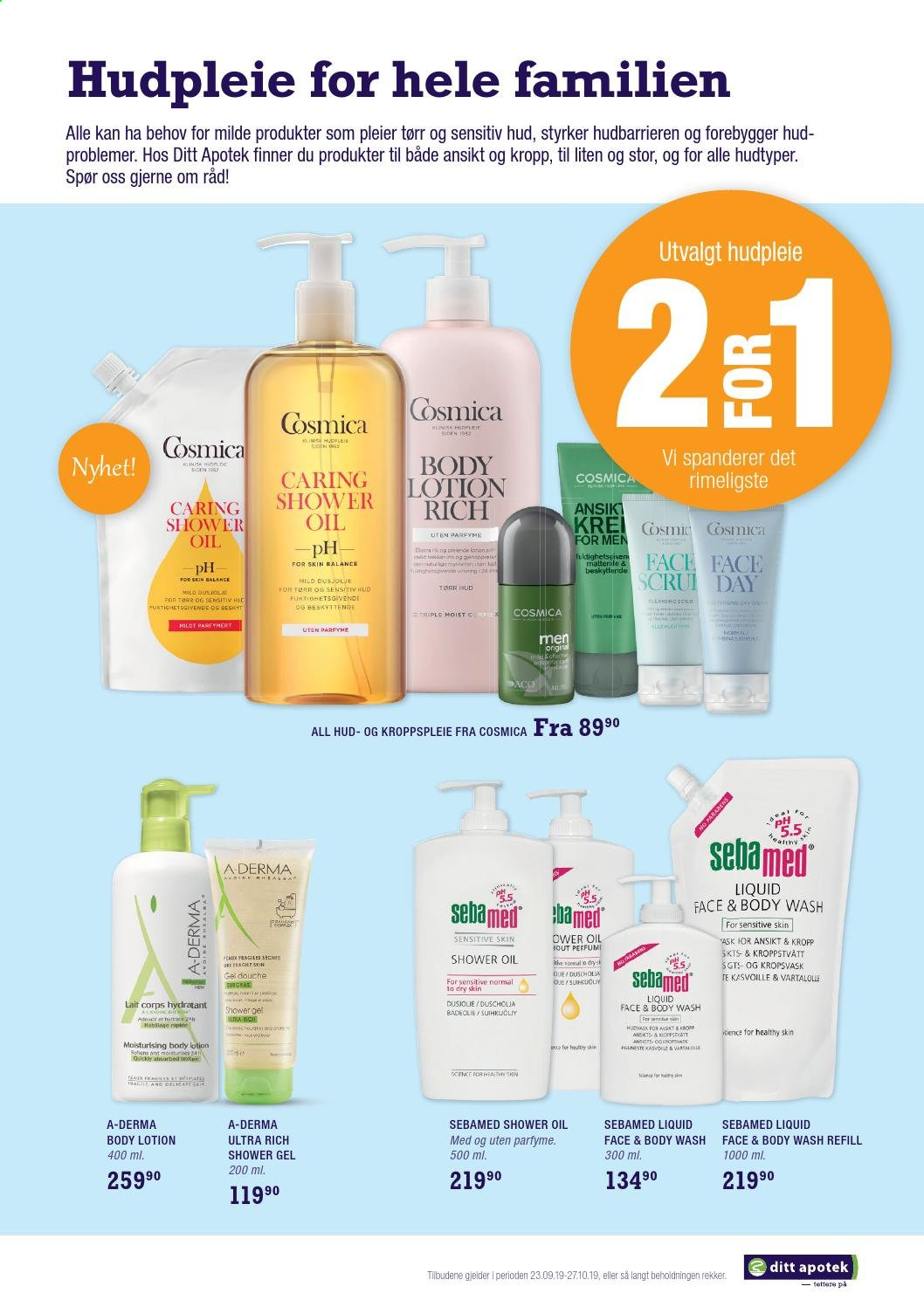 Kundeavis Ditt Apotek - 23.09.2019 - 27.10.2019 - Produkter fra tilbudsaviser - body lotion, body wash, shower gel, shower oil, cosmica. Side 3.