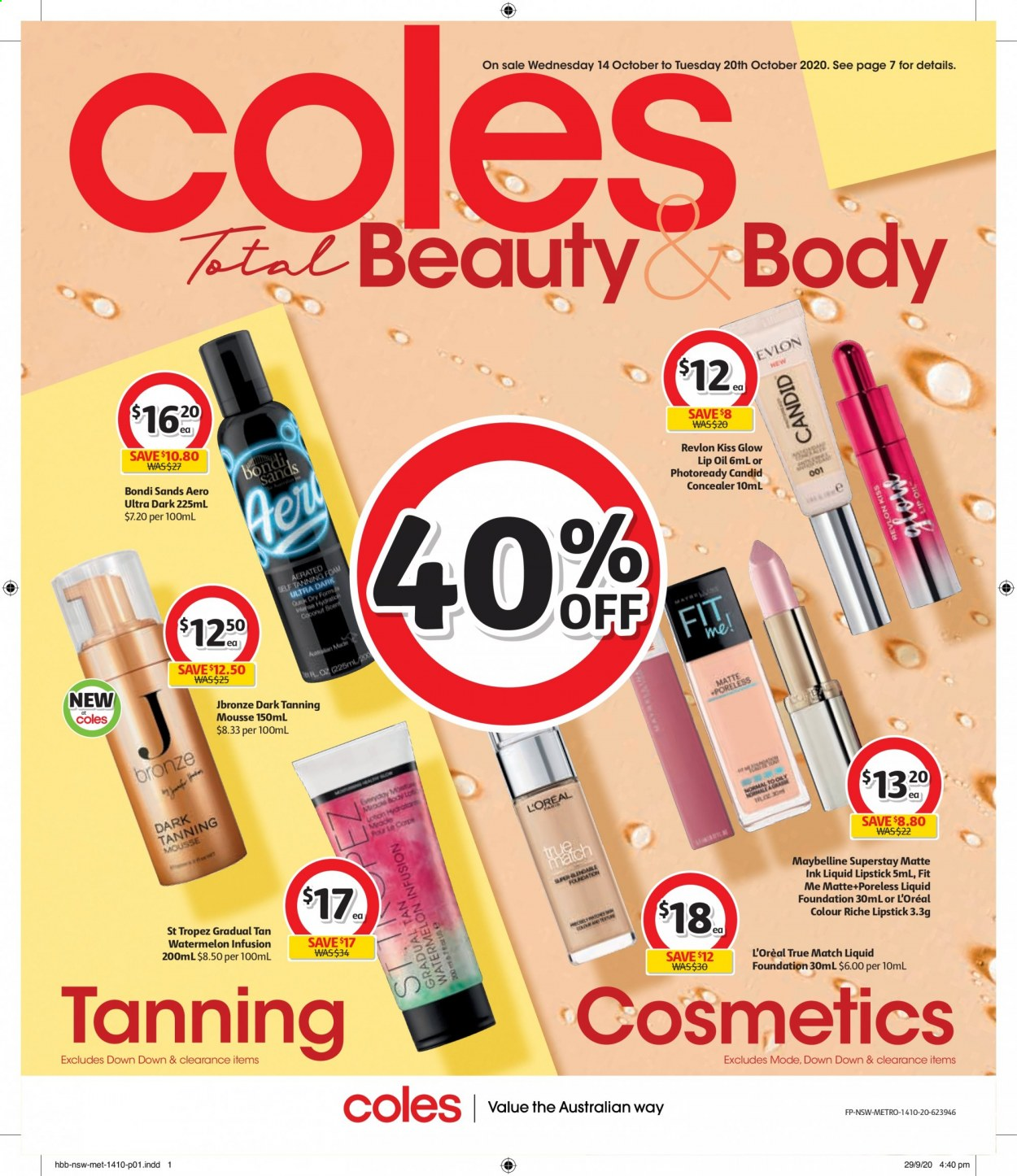 Coles Catalogue - 14.10.2020 - 20.10.2020 - Sales products - concealer, l'oréal, lipstick, maybelline, revlon, watermelon, coconut, cosmetics, liquid, oil, self tanning foam, foundation, metro. Page 1.