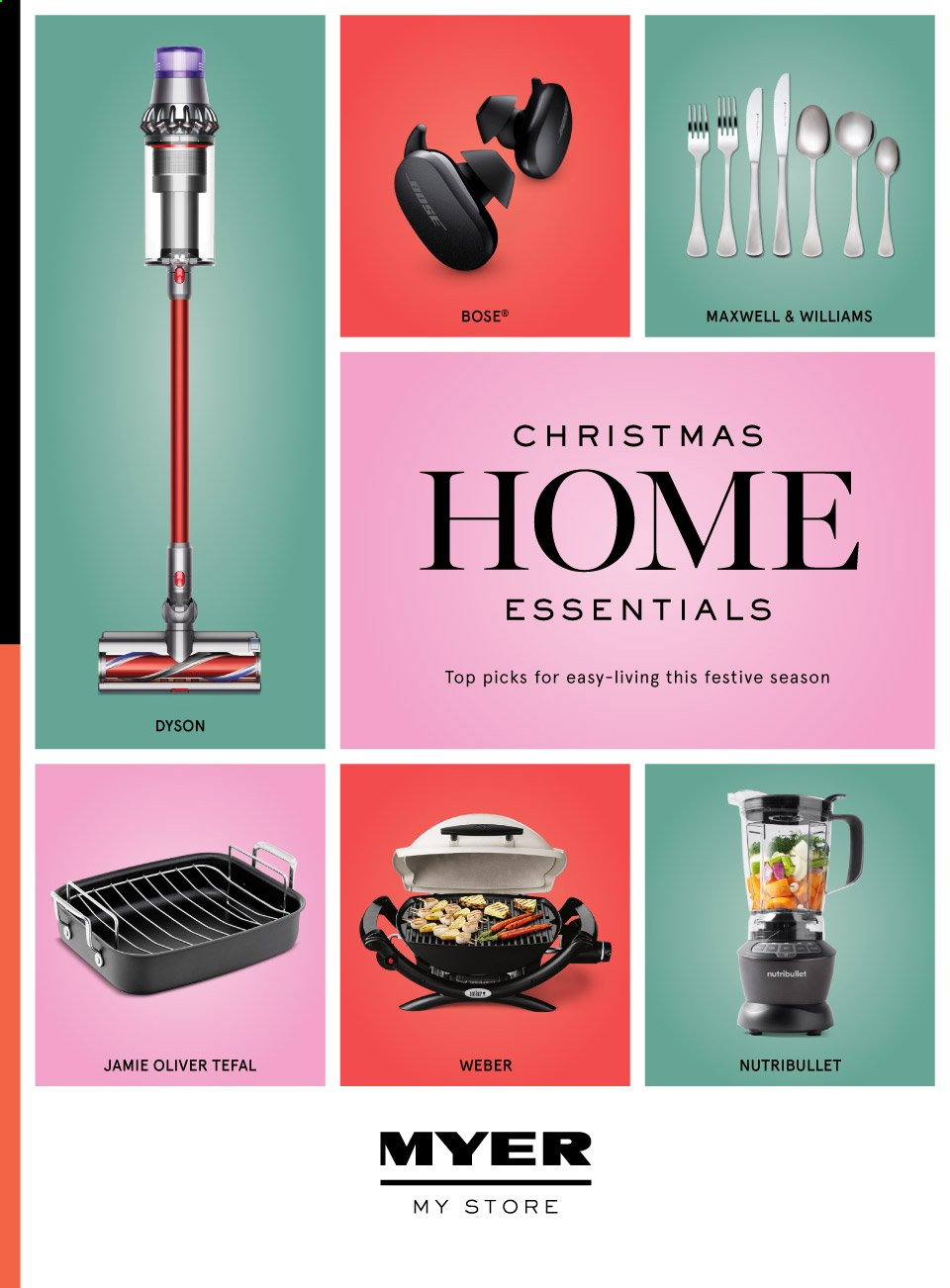 Myer Catalogue - Sales products - BOSE, Tefal, weber, NutriBullet, Dyson, essentials. Page 1.
