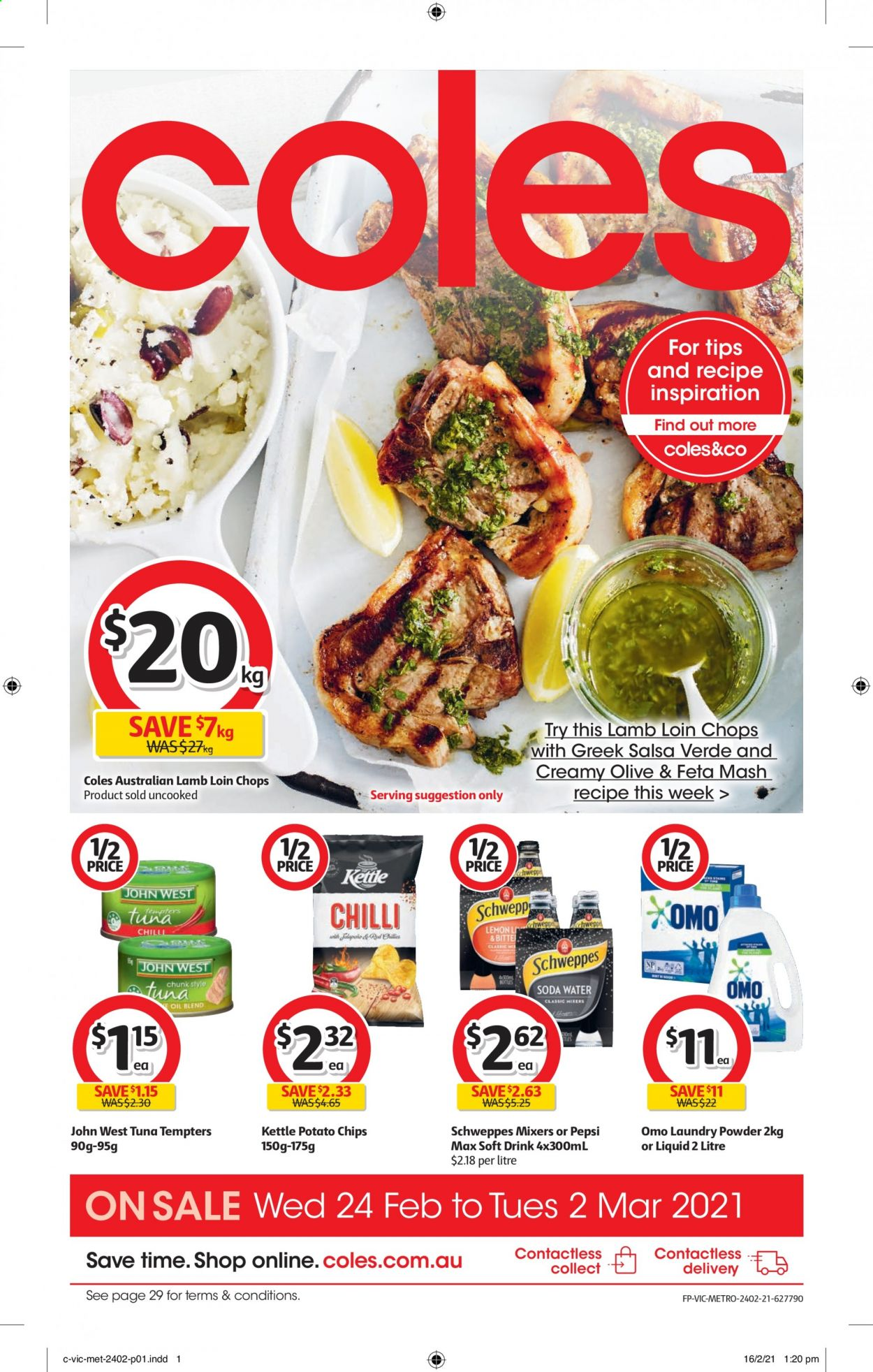 Coles Catalogue - 24.2.2021 - 2.3.2021 - Sales products - tuna, feta cheese, salsa, potato chips, chips, oil, Schweppes, Pepsi, soda, Pepsi Max, soft drink, lamb loin, lamb meat, Omo, laundry powder, kettle. Page 1.