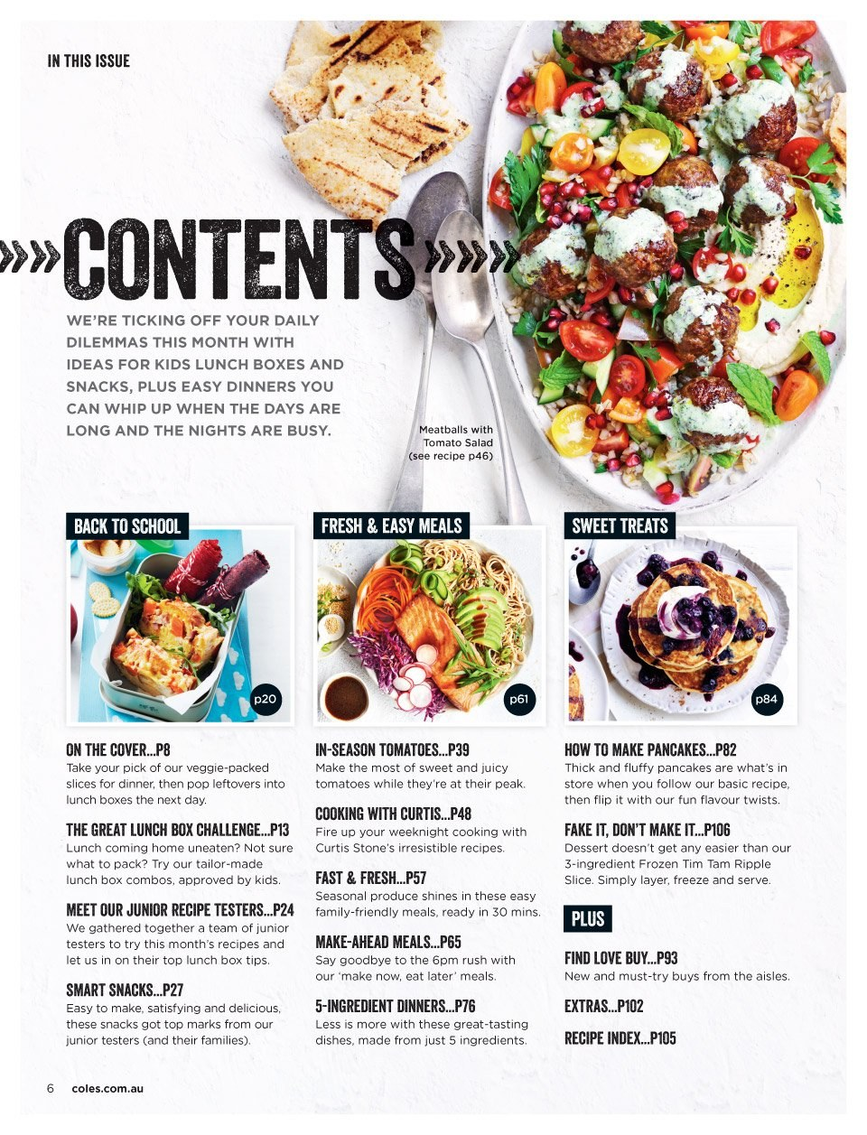 Coles Catalogue - 1.2.2019 - 28.2.2019 - Sales products - box, cover, frozen, tomatoes, top, veggie, pancakes, meatballs, salad, sweet. Page 6.