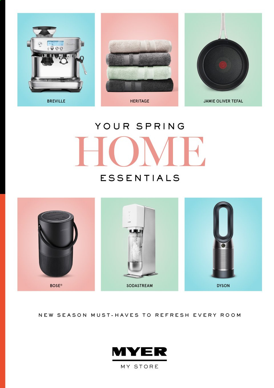 Myer Catalogue - Sales products - Tefal, SodaStream, BOSE, Dyson. Page 1.