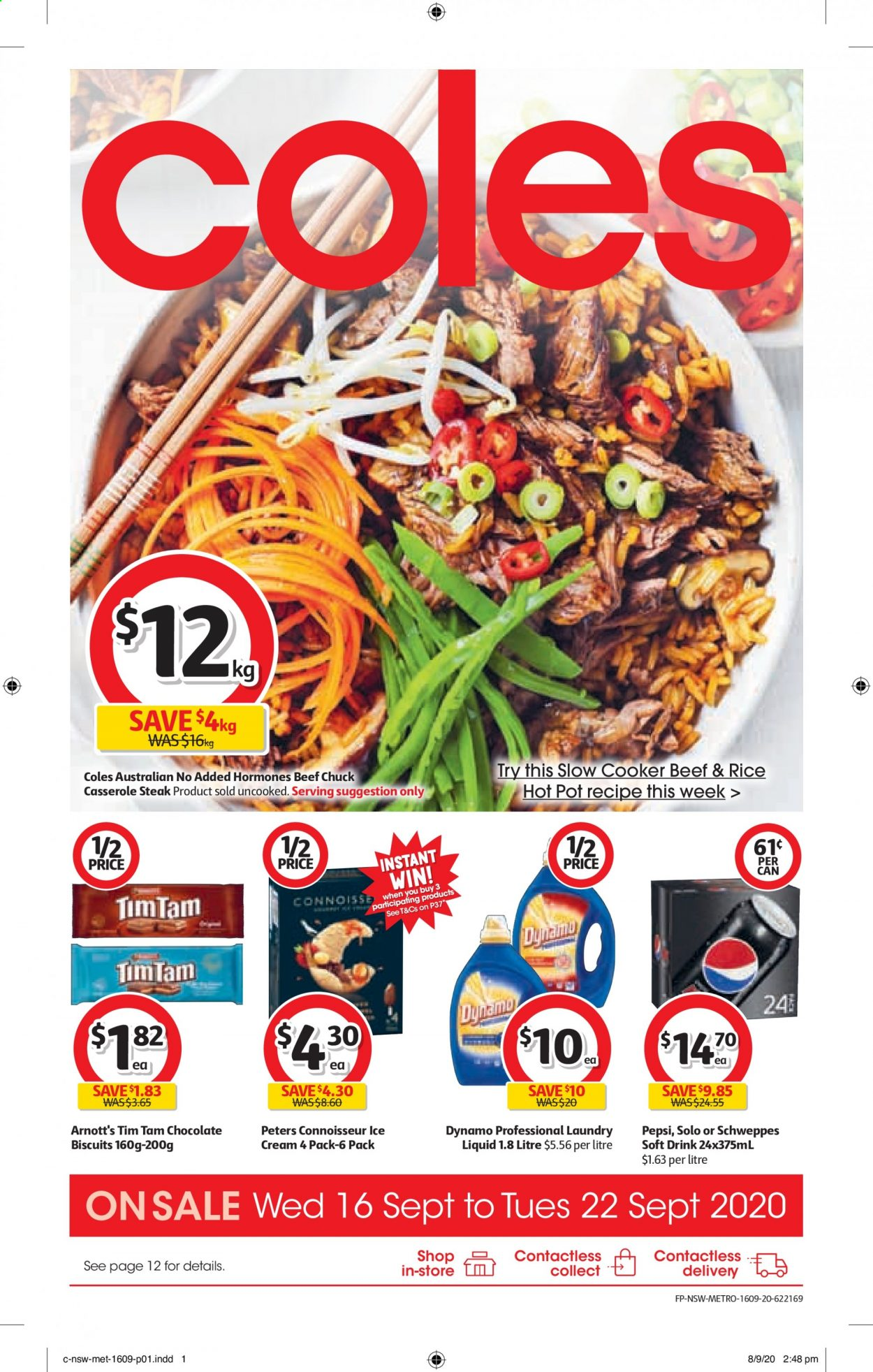 Coles Catalogue - 16.9.2020 - 22.9.2020 - Sales products - beef meat, biscuits, cream, rice, schweppes, slow cooker, pot, pepsi, chocolate, steak, casserole, drink, liquid, soft drink, metro. Page 1.