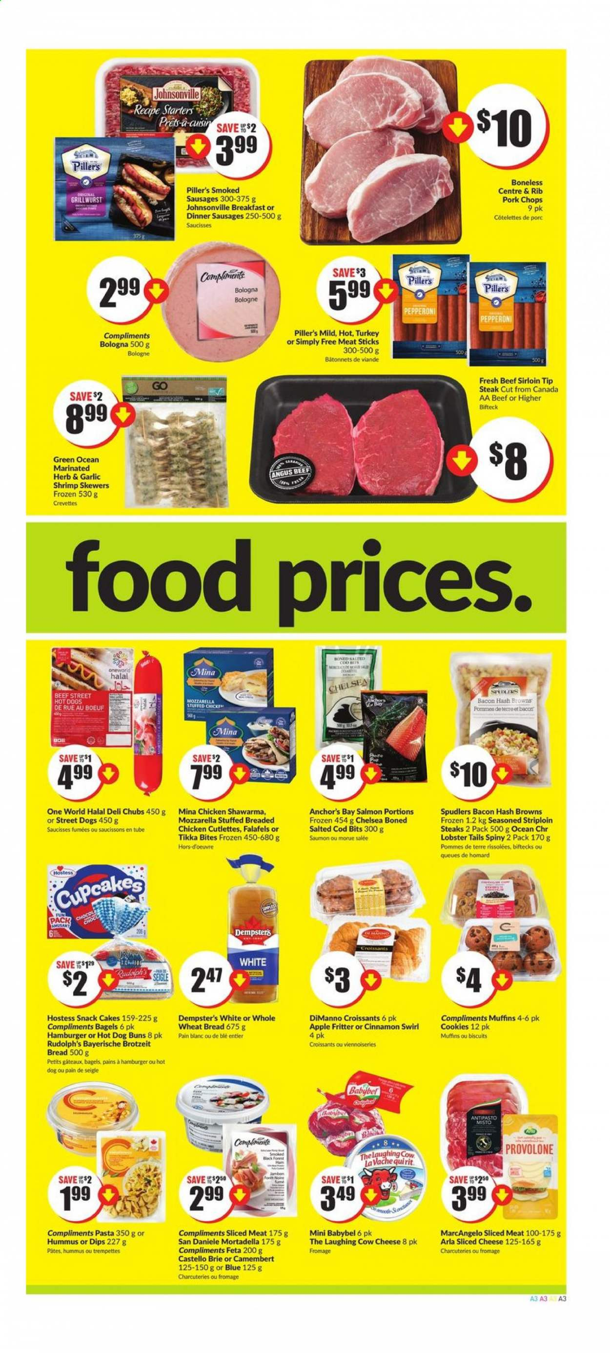FreshCo. Flyer - July 23, 2020 - July 29, 2020 - Sales products - apples, bacon, bagels, beef meat, beef sirloin, biscuits, bread, brie, camembert, cod, cookies, croissants, cupcake, cupcakes, fêta, garlic, lobster, lobster tails, mortadella, mozzarella, muffins, salmon, sausages, shrimp, sliced cheese, tikka, turkey, viennoiseries, wheat bread, ham, hash browns, hot dog, hummus, pork chops, pork meat, provolone, chicken, pepperoni, steak, cheese, burgerON DUPLICATE KEY UPDATE `name` = VALUES(`name`); burgers, snack, hamburger, pasta, herb, saumon, viande, porc, jambon, babybel, biscuit, blé, bœuf, crevette, fromage, homard, swirl, morue, saucisse, pommes de terre, pâtes. Page 3.