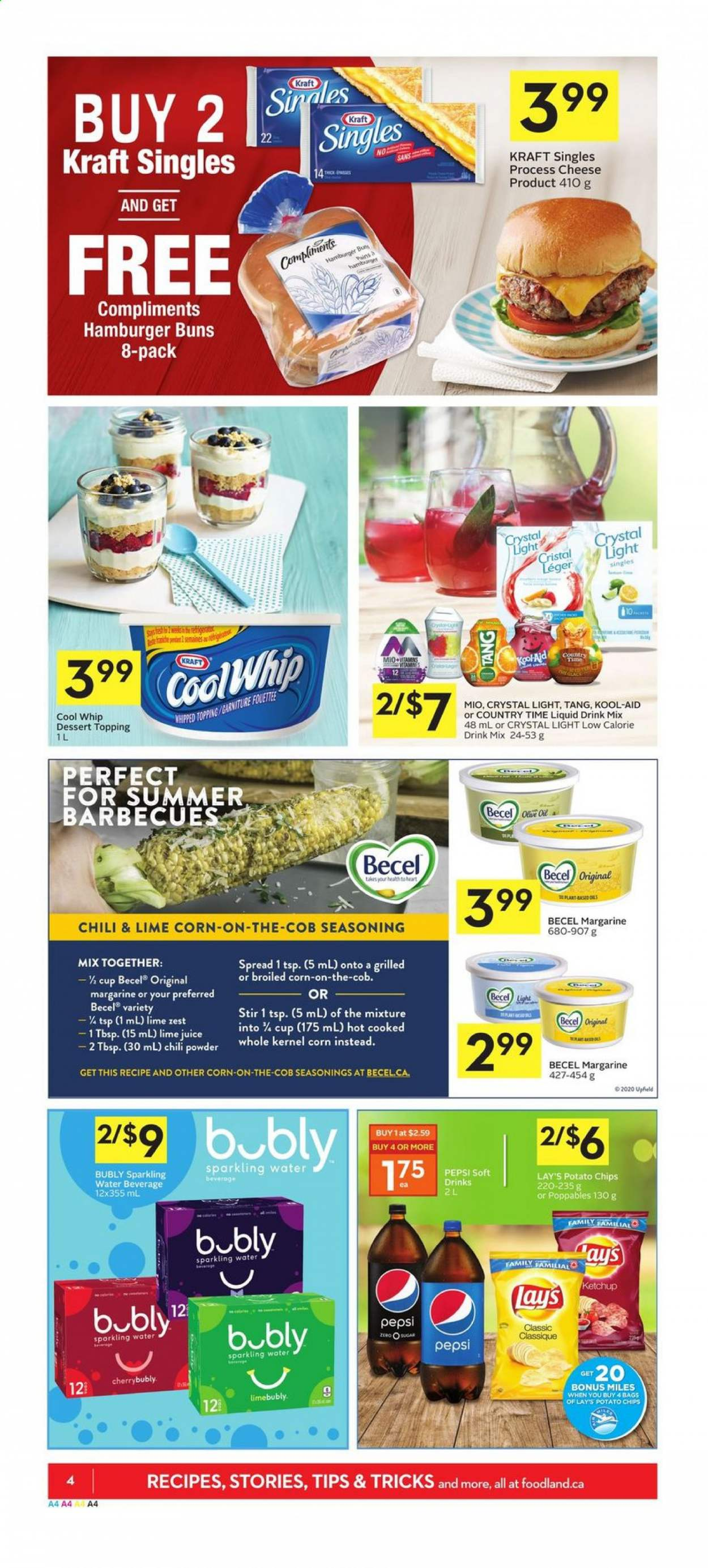 Foodland Flyer - July 23, 2020 - July 29, 2020 - Sales products - cool whip, corn, cup, margarine, rack, ketchup, potato chips, pepsi, chips, cheese, juice, dessert, burgerON DUPLICATE KEY UPDATE `name` = VALUES(`name`); burgers, sparkling water, hamburger, lay's, topping, cool. Page 4.