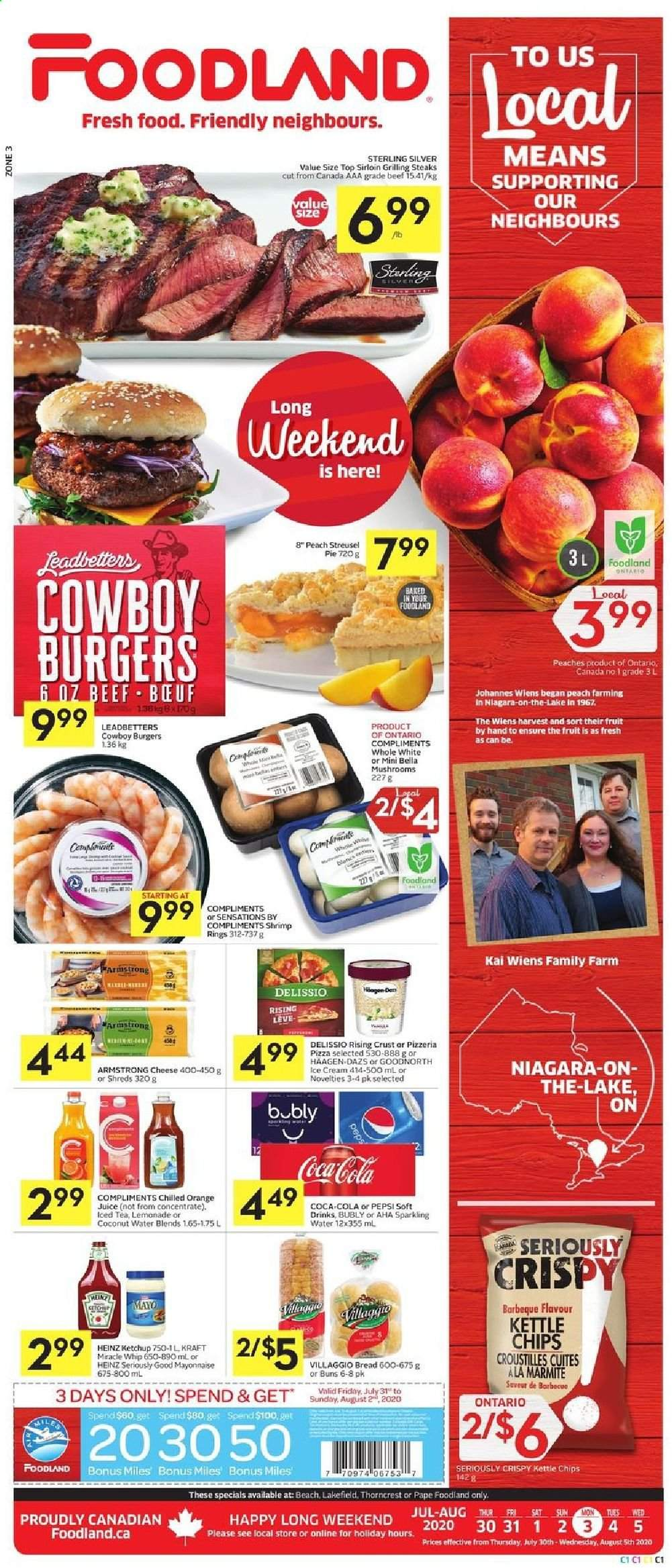 Foodland Flyer - July 30, 2020 - August 05, 2020 - Sales products - beef meat, bella, bread, lemonade, mayonnaise, miracle whip, mushrooms, ring, shrimp, tea, heinz, ice cream, ketchup, pizza, peaches, pepsi, orange juice, chips, cheese, juice, coconut, pie, sparkling water, iced tea, barbecue, orange, fruits, jůl. Page 1.