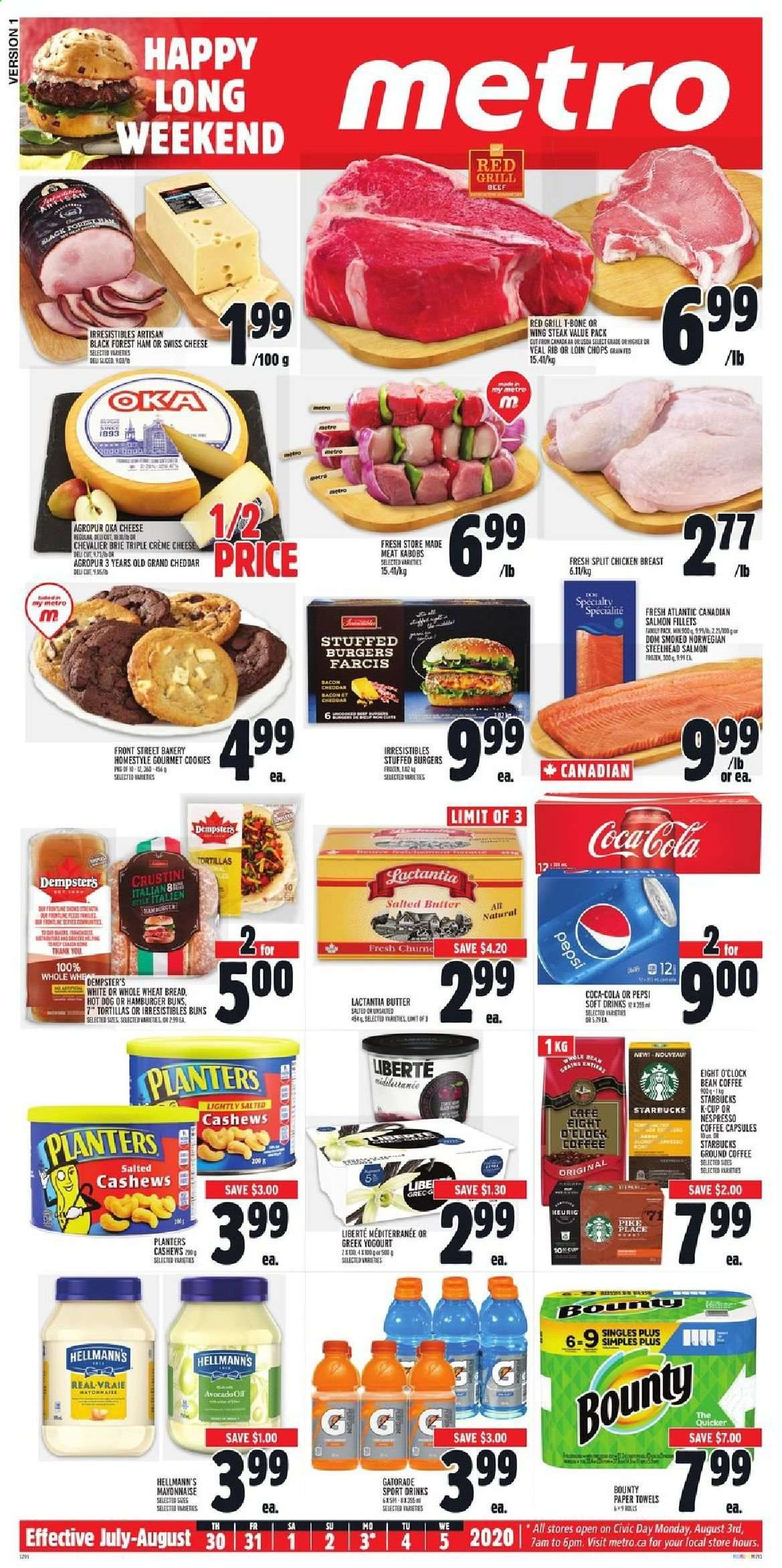 Metro Flyer - July 30, 2020 - August 05, 2020 - Sales products - bacon, beef meat, bread, brie, butter, capsules, cashews, clock, coffee, cookies, crème, cup, grill, salmon, starbucks, swiss cheese, tortillas, veal meat, wheat bread, ham, hot dog, pike, cheddar, chicken, chicken breast, paper towel, pepsi, steak, cheese, burgerON DUPLICATE KEY UPDATE `name` = VALUES(`name`); burgers, hamburger, slicer, nespresso, bounty, café, gril, tortilla, family pack, metro. Page 1.
