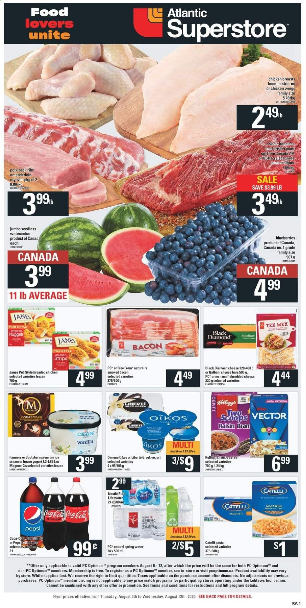 Atlantic Superstore Flyer - August 06, 2020 - August 12, 2020 - Sales products - bacon, beef meat, blueberries, bran, caramel, cereals, greek yogurt, magnum, nestlé, shredded cheese, spaghetti, spring water, sugar, watermelon, yogurt, ice cream, pork meat, protein, chicken, chicken breast, pepsi, chicken wings, tenderloin, cheese, macaroni, nuggets, cereal, pasta, danone, ribs. Page 1.
