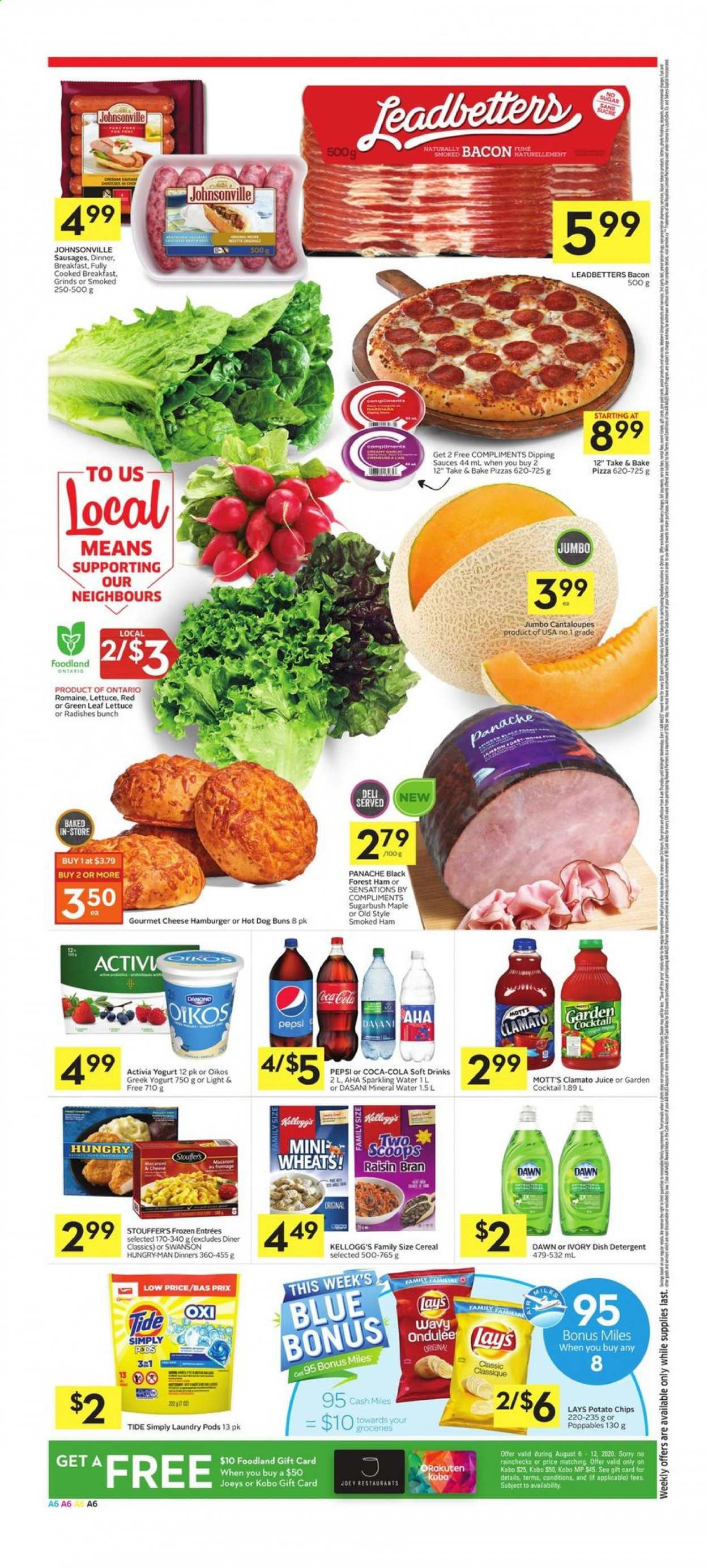 Foodland Flyer - August 06, 2020 - August 12, 2020 - Sales products - ale, bacon, bran, cantaloupe, cereals, detergent, greek yogurt, mineral water, radishes, sausages, sugar, tide, yogurt, ham, hot dog, pizza, potato chips, pepsi, chips, lettuce, cheese, juice, burgerON DUPLICATE KEY UPDATE `name` = VALUES(`name`); burgers, smoked ham, sparkling water, hamburger, gift card, cereal, danone, lay's, activia, kellogg's. Page 6.