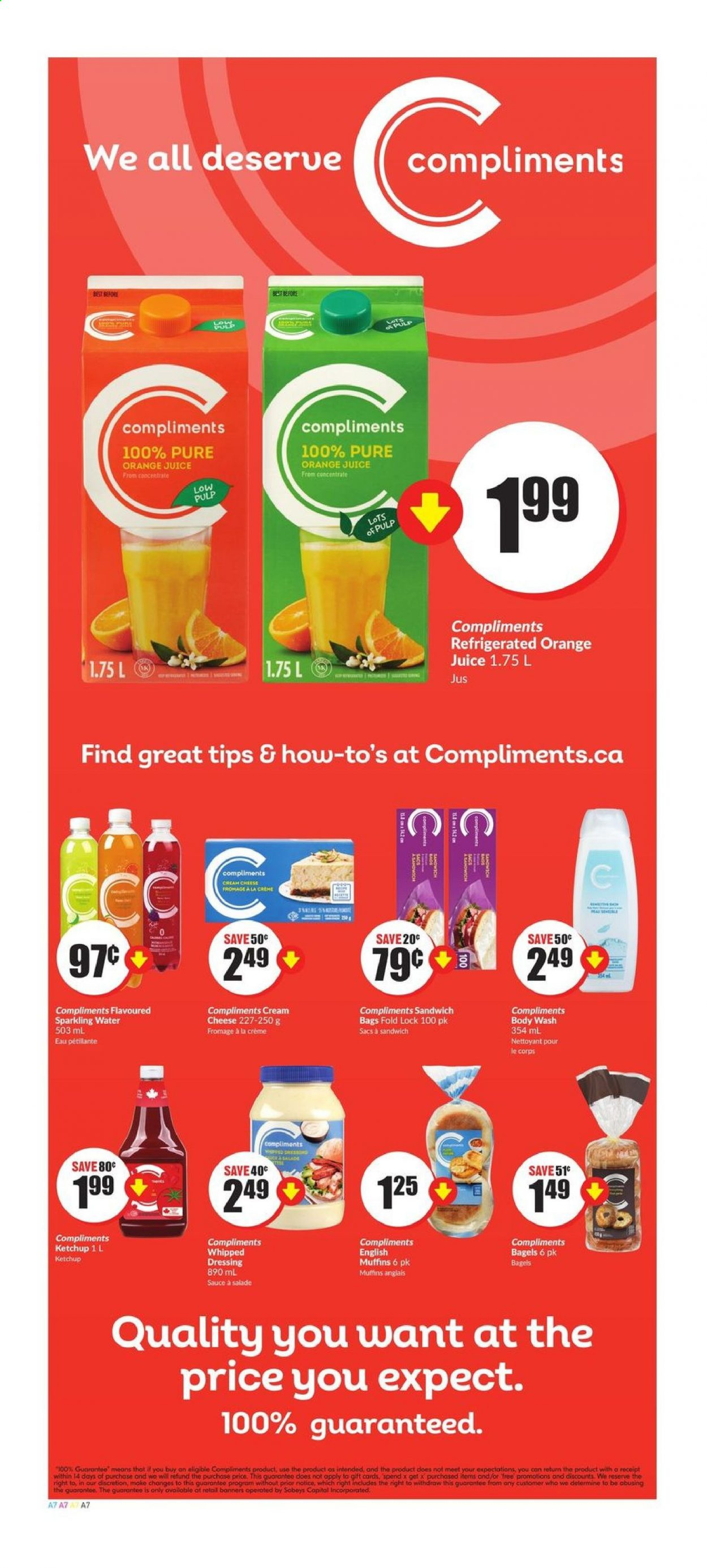 FreshCo. Flyer - August 20, 2020 - August 26, 2020 - Sales products - bagels, body wash, cream cheese, crème, english muffins, muffins, tree, ketchup, orange juice, cheese, juice, dressing, sandwich, sparkling water, sauce, salade, eau, fromage, nettoyeur, orange, jus. Page 7.