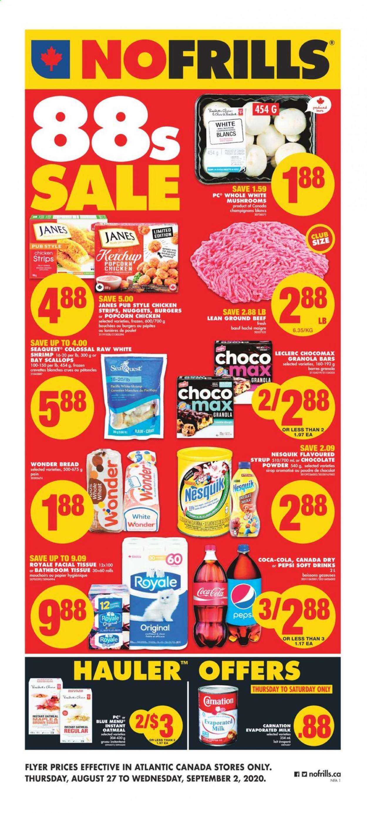 Circulaire No Frills - 27 Août 2020 - 02 Septembre 2020 - Produits soldés - beef meat, bread, brown sugar, canada dry, evaporated milk, frozen, granola, granola bars, ground beef, mushrooms, scallops, shrimp, sugar, ketchup, popcorn, chicken, pepsi, oatmeal, chocolate powder, nuggets, poulet, chocolat, lait, champignon, bouchées, crevette, sirop, mouchoirs, poudre, papier. Page 1.