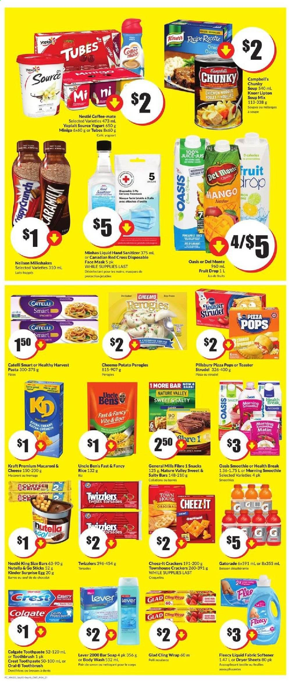 FreshCo. Flyer - September 10, 2020 - September 16, 2020 - Sales products - body wash, campbell's, coffee-mate, crackers, crest, del monte, dryer, eggs, colgate, macaroni & cheese, mango, mask, mate, nestlé, rice, spaghetti, toothbrush, wrap, yogurt, pineapple juice, pineapple, pizza, chicken, noodle, nutella, oral-b, cheese, juice, soup mix, macaroni, soup, toothpaste, snack, softener, pasta, lipton, knorr, toaster, poulet, chocolat, café, ananas, feuilles, soupe, surprise, masque, nettoyeur, nouilles, savon, riz, pâtes, nectar, jus, snacks, egg, fruits, kinder surprise, face mask, hand sanitizer, masque facial, smoothie, liquid, kinder, désinfectant pour les mains. Page 4.