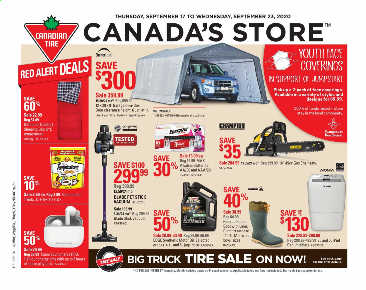 Canadian Tire Flyer - September 17, 2020 - September 23, 2020 - Sales products - bag, battery, door, energizer, motor oil, sleeping bag, truck, vacuum, champion, pet, chicken, poulet, huile, mot, aaa, alert, rubber, box, blade, treats, doors. Page 1.