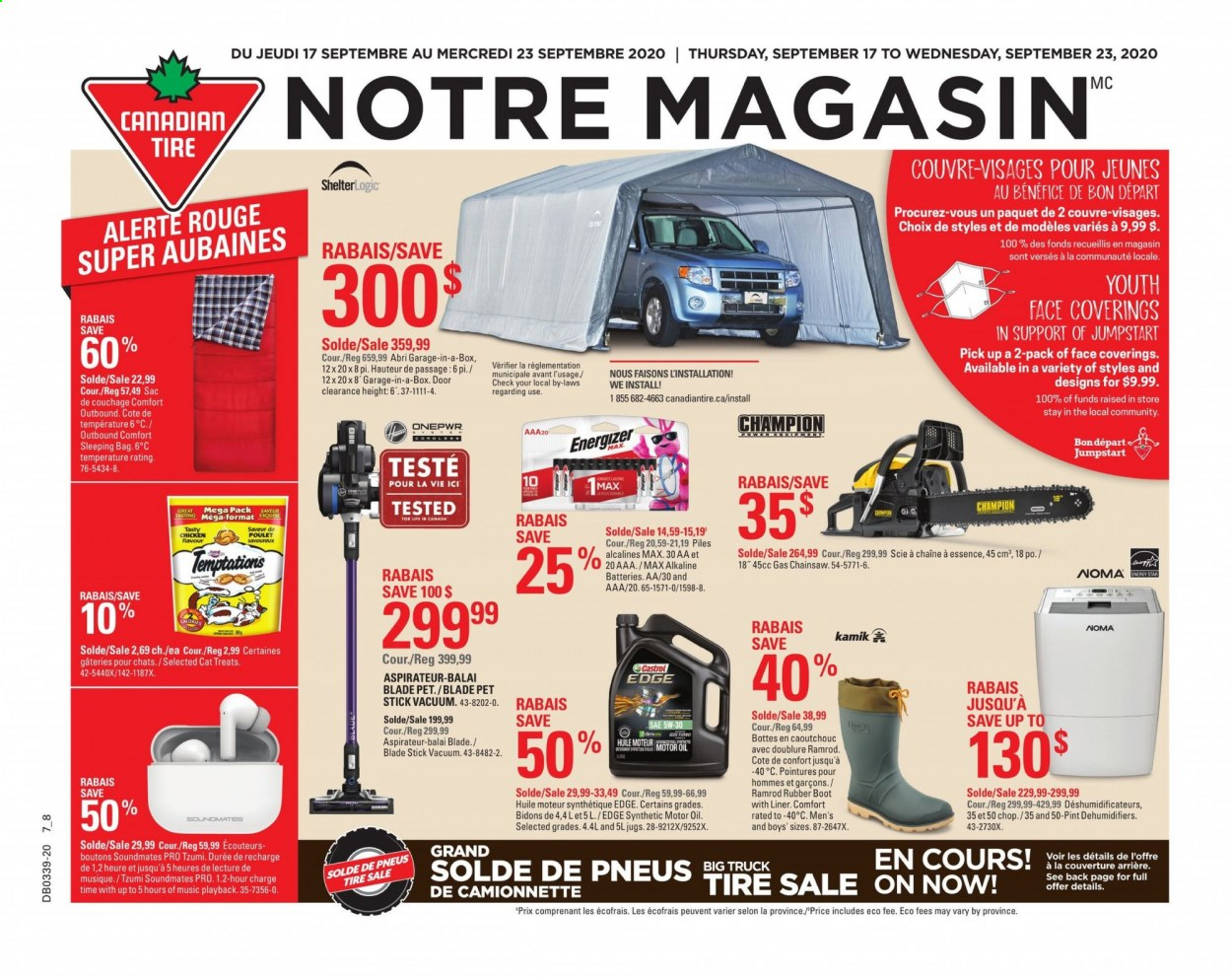 Canadian Tire Flyer - September 17, 2020 - September 23, 2020 - Sales products - bag, battery, door, motor oil, sleeping bag, truck, vacuum, champion, pet, chicken, poulet, aspirateur, balai, couverture, écouteurs, huile, sac, sac de couchage, scie, pile, pile alcaline, rouge, aaa, rubber, box, blade, treats, doors. Page 1.