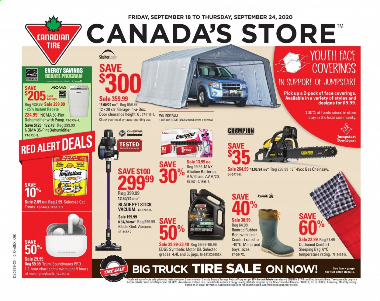 Canadian Tire Flyer - September 18, 2020 - September 24, 2020 - Sales products - bag, battery, door, energizer, motor oil, sleeping bag, truck, vacuum, champion, pet, chicken, poulet, huile, total, mot, aaa, alert, rubber, box, pump, blade, treats, doors. Page 1.