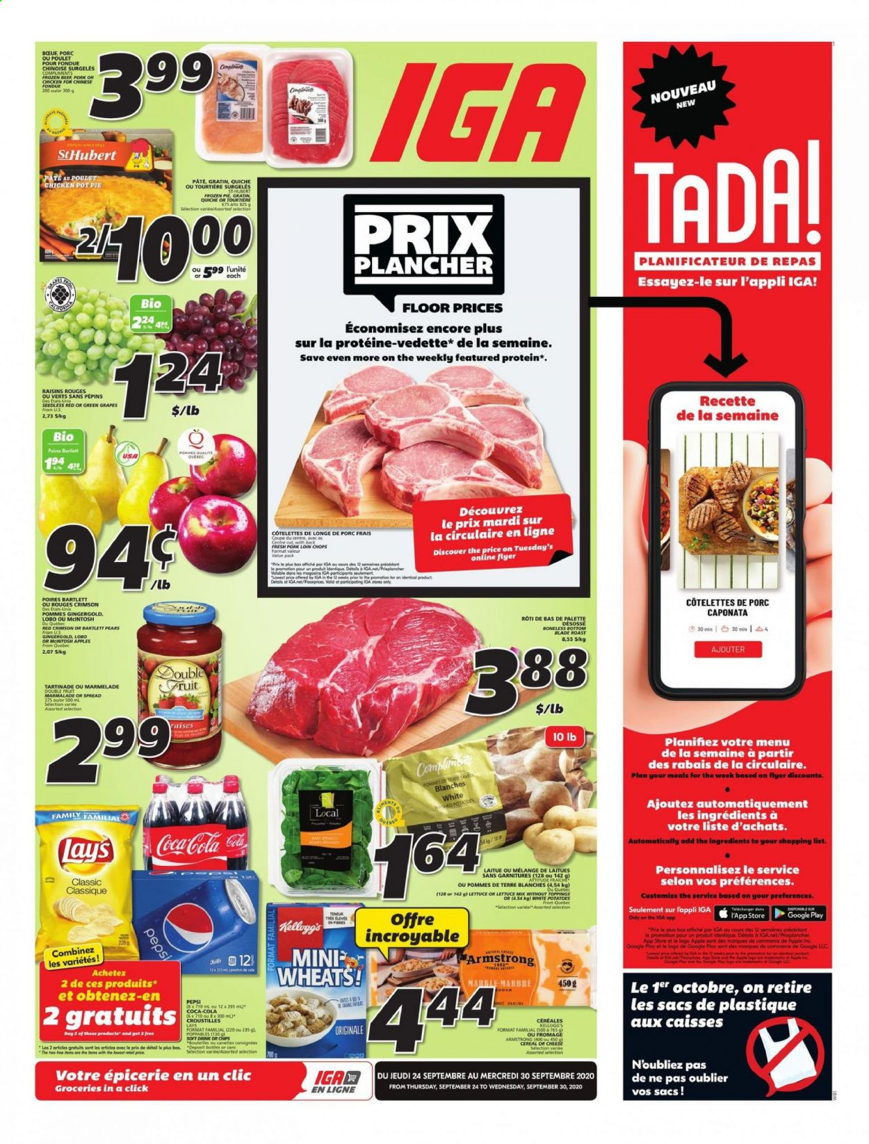 IGA Flyer - September 24, 2020 - September 30, 2020 - Sales products - bartlett pears, beef meat, bottom, cereals, coca-cola, frozen, gain, google, grapes, raisins, pork loin, pork meat, pot, pot pies, potatoes, protein, chicken, palette, pears, pepsi, lettuce, cheese, pie, cereal, poulet, porc, coupe, fondue, fromage, vedette, kellogg's, marble, mcintosh, pommes de terre, plancher, pâtes, fruits, discover, drink, blade, roast, soft drink, pâte. Page 1.