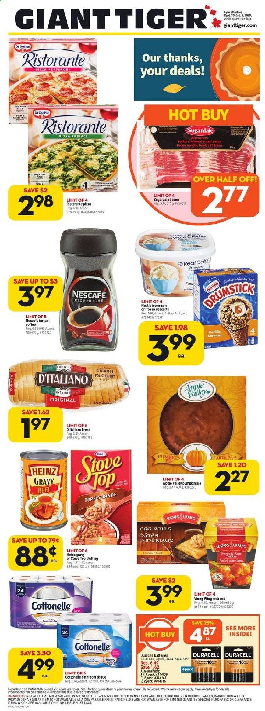 Giant Tiger Flyer - September 30, 2020 - October 06, 2020 - Sales products - apples, bacon, battery, beef meat, bread, caramel, cottonelle, duracell, eggs, frozen, nestlé, tiger, turkey, heinz, ice cream, instant coffee, pizza, pumpkin, chicken, pepperoni, pie, dinde, nescafé, pâtes, egg, aaa, craft, apple, stove, egg rolls, rolls. Page 1.
