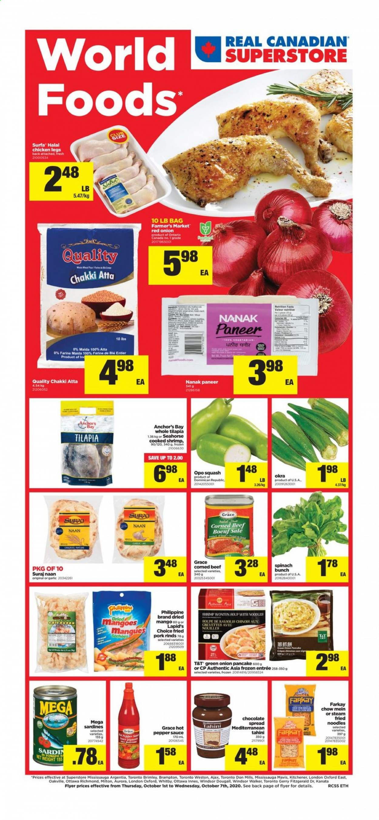 Real Canadian Superstore Flyer - October 01, 2020 - October 07, 2020 - Sales products - bag, beef meat, corned beef, frozen, garlic, mango, sardines, shrimp, spinach, squash, tahini, tilapia, pork meat, chicken, chicken legs, paneer, okra, onion, chow, chocolate, spring onion, noodles, pepper, sauce, blé, crevette, farine, soupe, nouilles, úl, mangoes, pancake, anchor, shrimps, tomato, frozen 2, steam. Page 1.