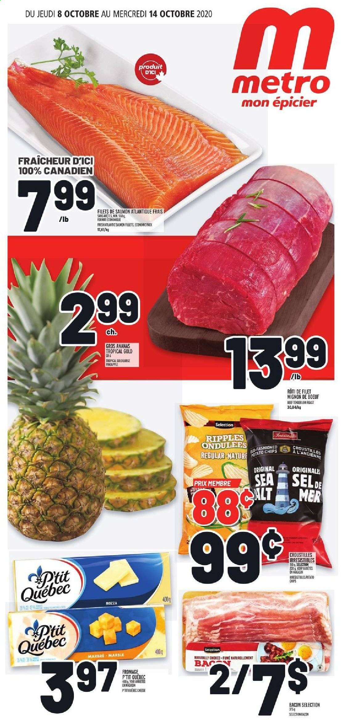 Metro Flyer - October 08, 2020 - October 14, 2020 - Sales products - bacon, beef meat, salmon, pineapple, potato chips, chips, tenderloin, cheese, beef tenderloin, saumon, ananas, filet mignon, fromage, marble, sel, metro, roast. Page 1.