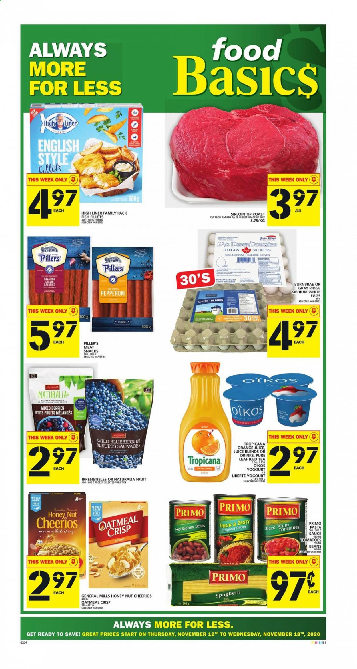 Food Basics Flyer - November 12, 2020 - November 18, 2020 - Sales products - always, beans, beef meat, blueberries, eggs, fish fillets, frozen, salami, spaghetti, tea, tomatoes, honey, kidney beans, cheerios, oatmeal, orange juice, juice, snack, iced tea, pasta, sauce, sucre, œufs, orange, tropicana, snacks, egg, fruits, family pack, meat, fish, roast, tomato. Page 1.