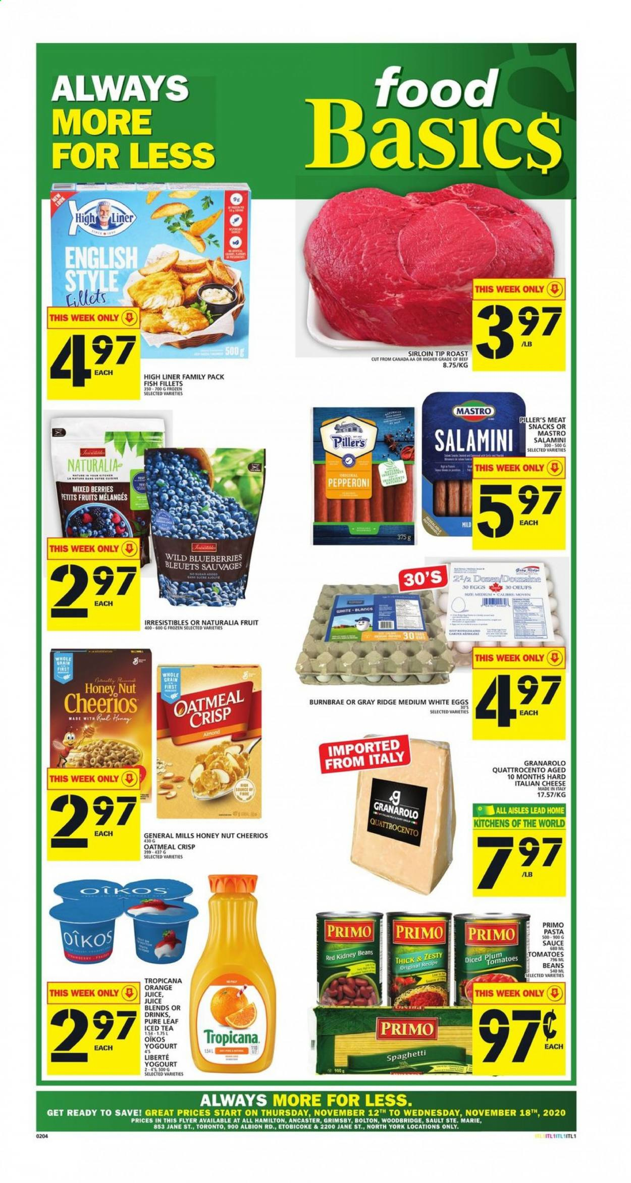 Food Basics Flyer - November 12, 2020 - November 18, 2020 - Sales products - always, beans, beef meat, blueberries, eggs, fish fillets, frozen, spaghetti, tea, tomatoes, honey, kidney beans, cheerios, pepperoni, oatmeal, cheese, juice, snack, iced tea, pasta, sauce, orange, tropicana, snacks, egg, fruits, family pack, meat, fish, roast, tomato. Page 1.