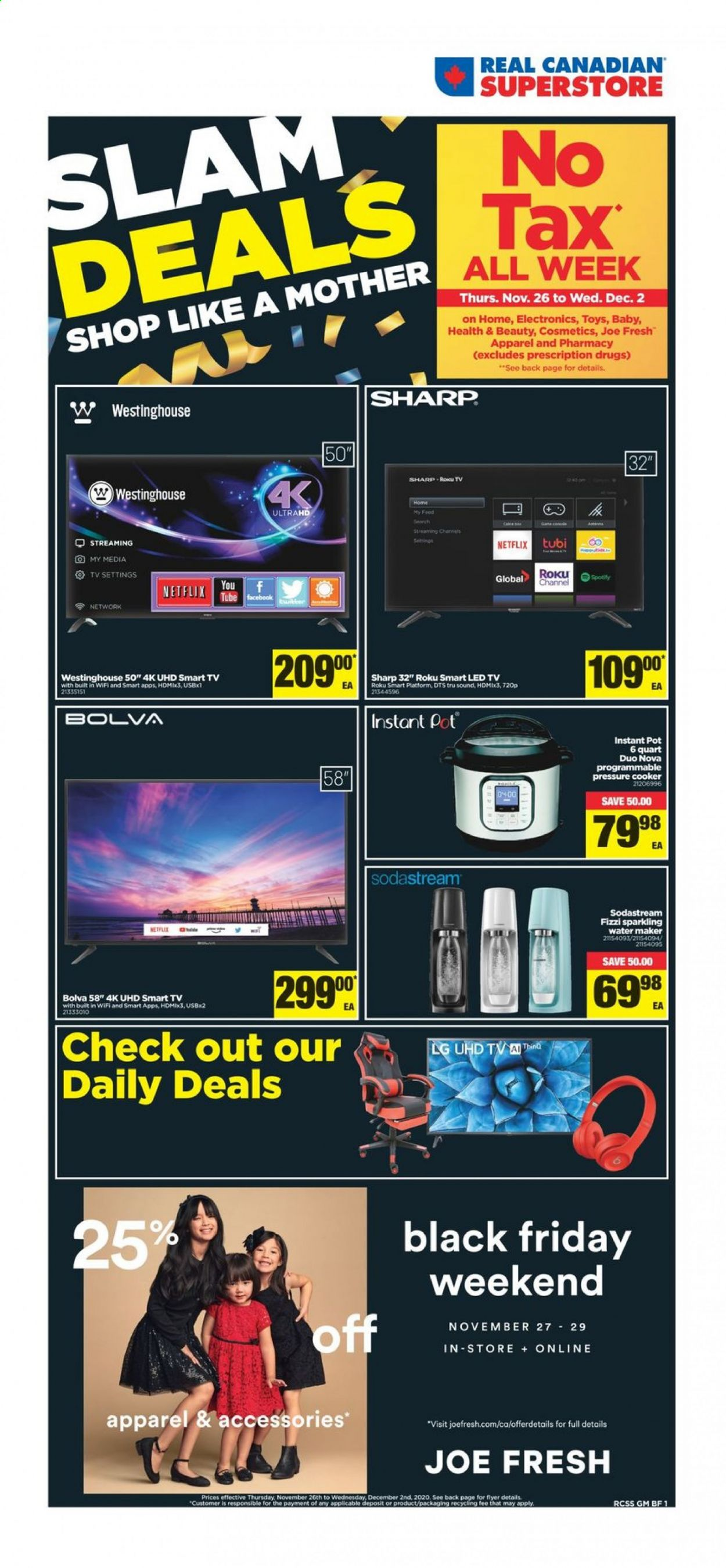 Real Canadian Superstore Flyer - November 26, 2020 - December 02, 2020 - Sales products - LG, roku tv, Sharp, smart tv, uhd tv, wifi, Channel, pot, pressure cooker, toys, Instant Pot, sparkling water, water maker. Page 1.