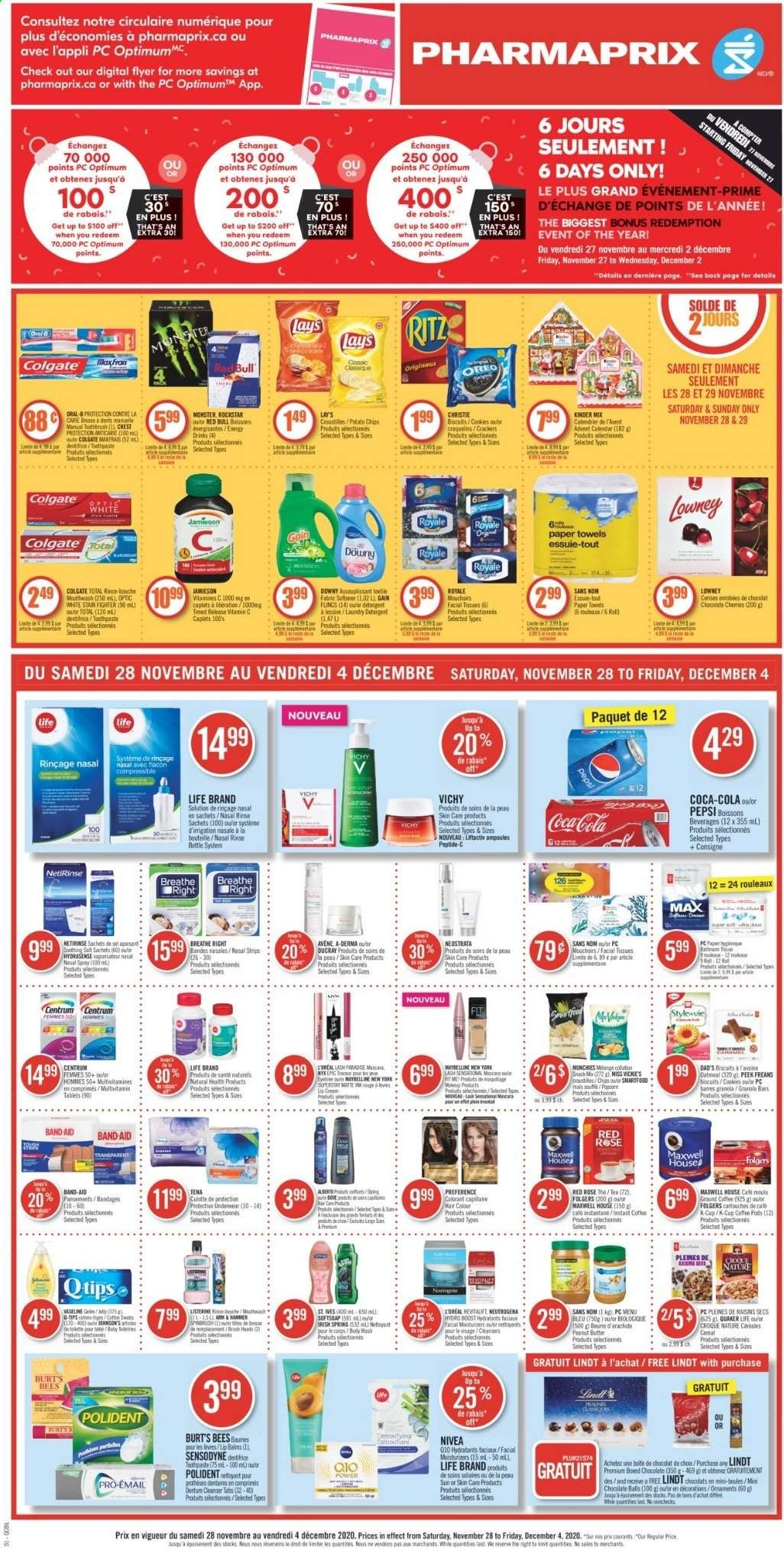 Pharmaprix Flyer - November 28, 2020 - December 04, 2020 - Sales products - band-aid, biscuits, body wash, brush, butter, calendar, cereals, cleanser, coca-cola, coffee pods, cookies, detergent, Dove, Downy, Colgate, facial tissues, Gain, granola, granola bars, L'Oréal, Listerine, makeup, mascara, Maxwell House, Maybelline, multivitamin, Neutrogena, raisins, Softsoap, tea, toothbrush, underwear, Vichy, vitamin c, instant coffee, potato chips, pralines, cherries, paper towel, peanut butter, peanuts, Pepsi, Nivea, oatmeal, Oreo, ornament, chips, chocolate, toothpaste, snack, softener, salt, monster, Lay's, Sensodyne, Lindt, mouthwash, tissues, Tablets, laundry detergent, Folgers, ground coffee. Page 1.