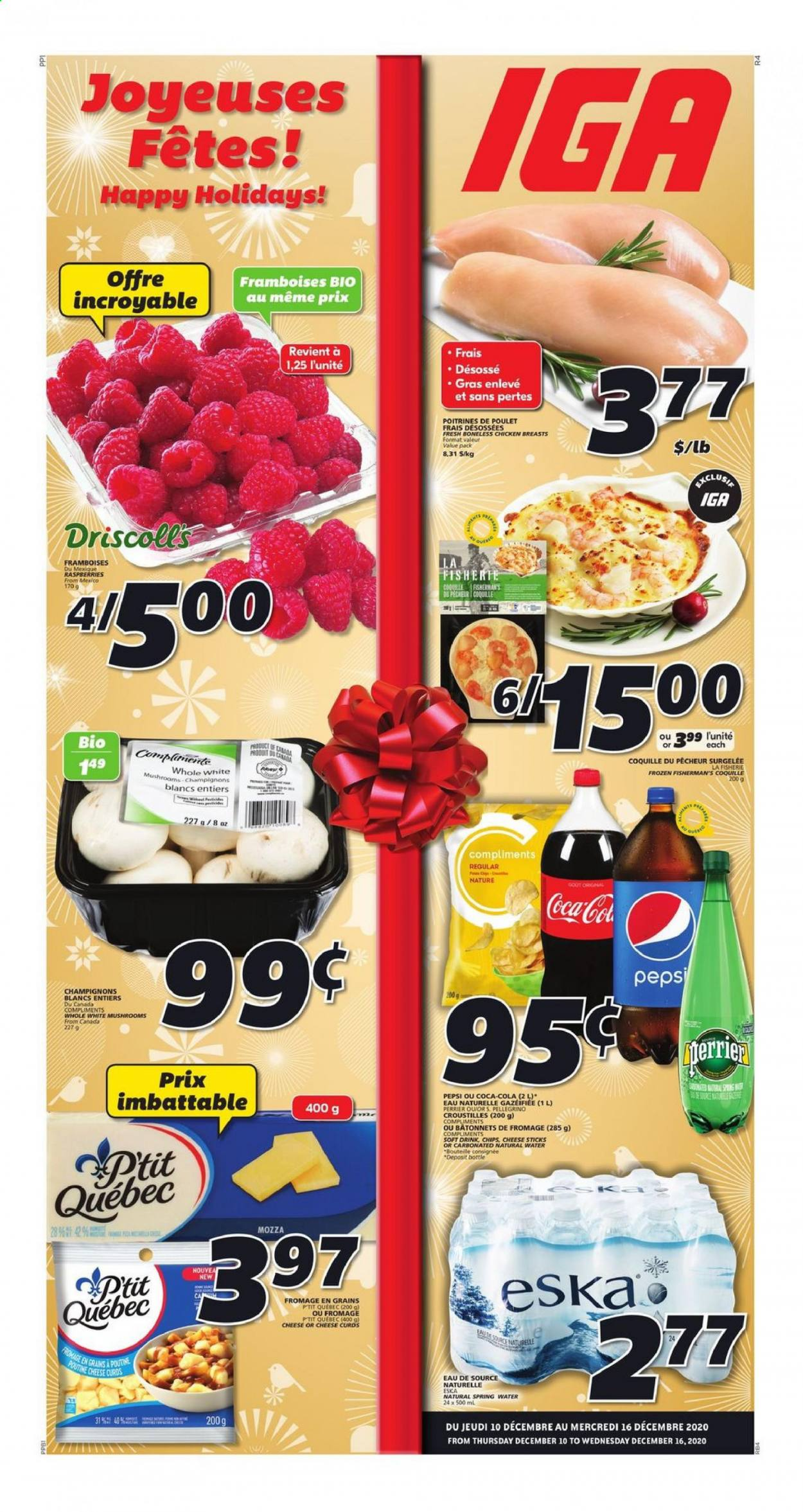 IGA Flyer - December 10, 2020 - December 16, 2020 - Sales products - coca-cola, frozen, raspberries, spring water, chicken, chicken breast, Pepsi, chips, cheese, soft drink. Page 1.