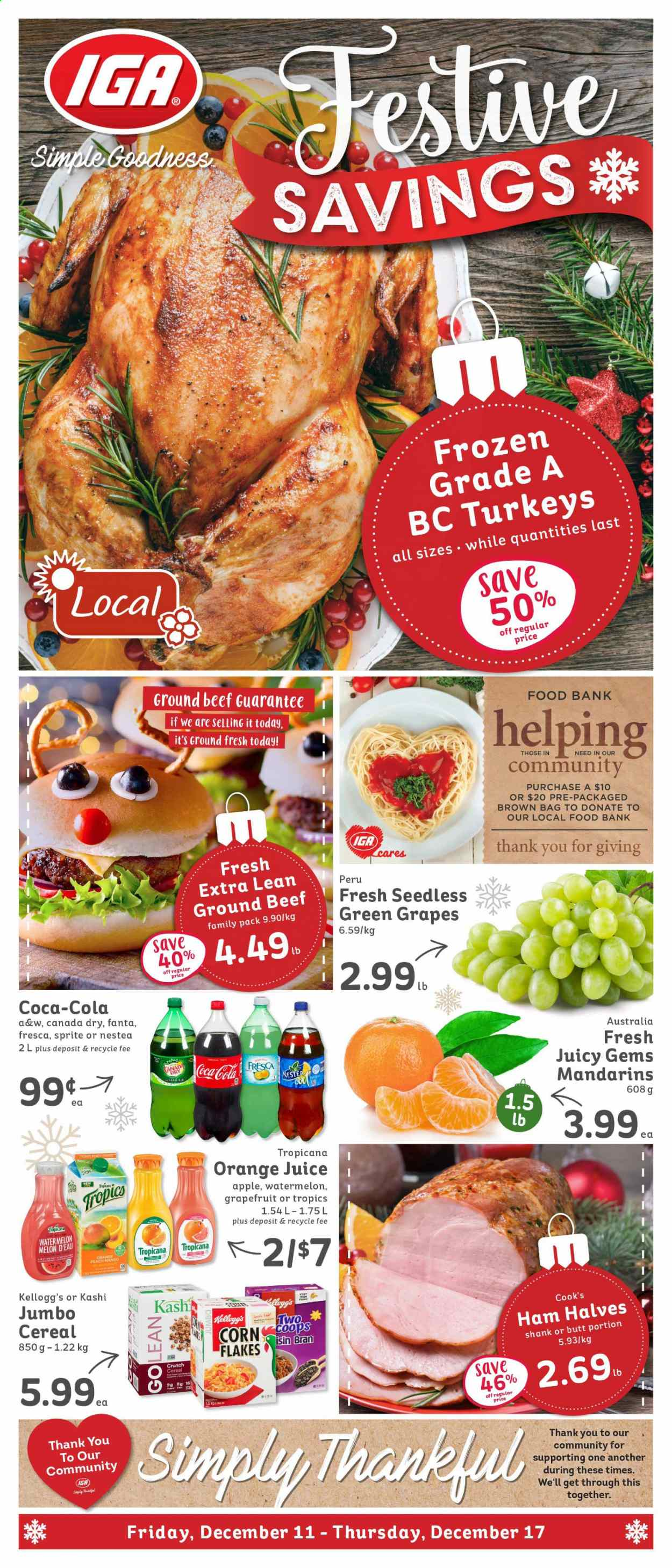 IGA Simple Goodness Flyer - December 11, 2020 - December 17, 2020 - Sales products - apples, bag, beef meat, bran, Canada Dry, cereals, corn, frozen, ginger, ginger ale, grapes, ground beef, Sprite, watermelon, ham, orange juice, juice, fanta, flakes, orange, Apple. Page 1.