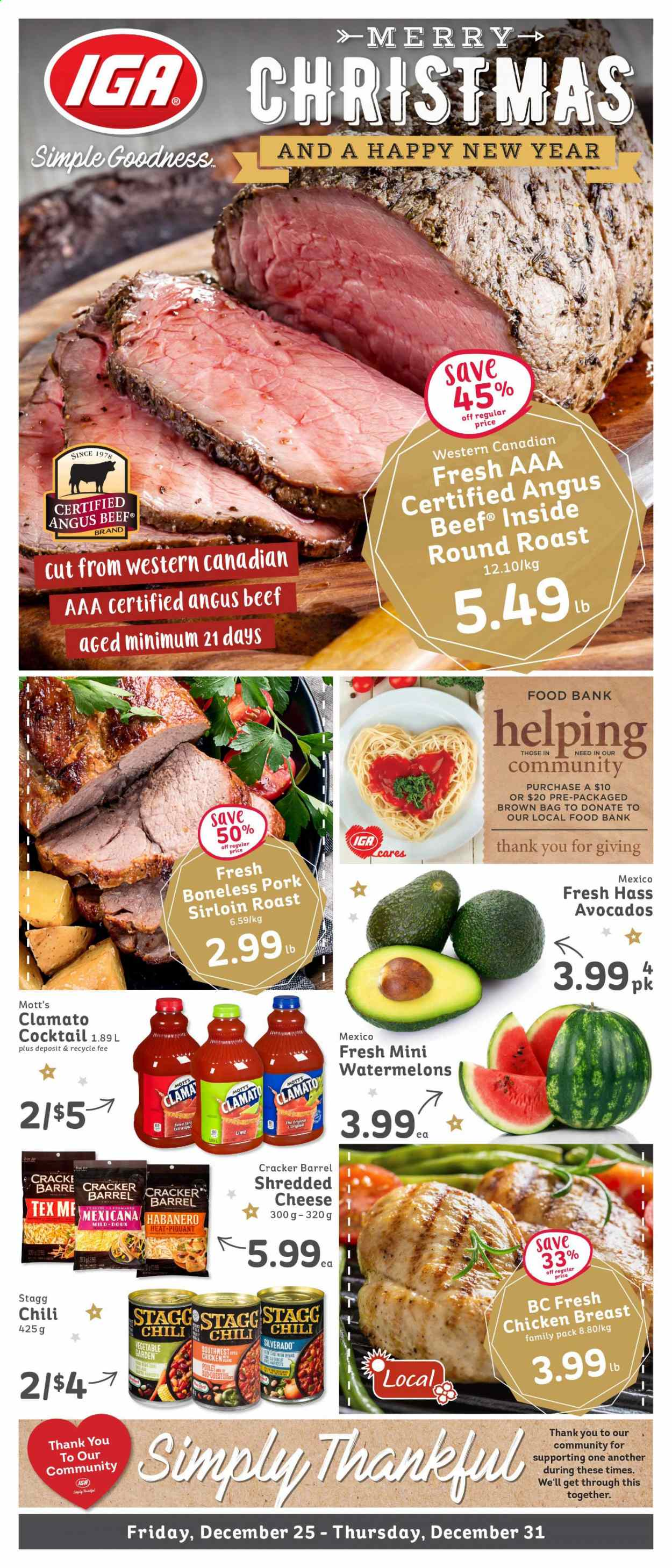 IGA Simple Goodness Flyer - December 25, 2020 - December 31, 2020 - Sales products - avocado, bag, beans, beef meat, shredded cheese, pork meat, chicken, chicken breast, cheese, vegetable, cracker, Clamato. Page 1.