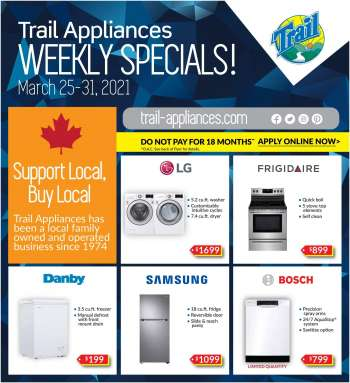 Trail Appliances Flyer - March 25, 2021 - March 31, 2021.