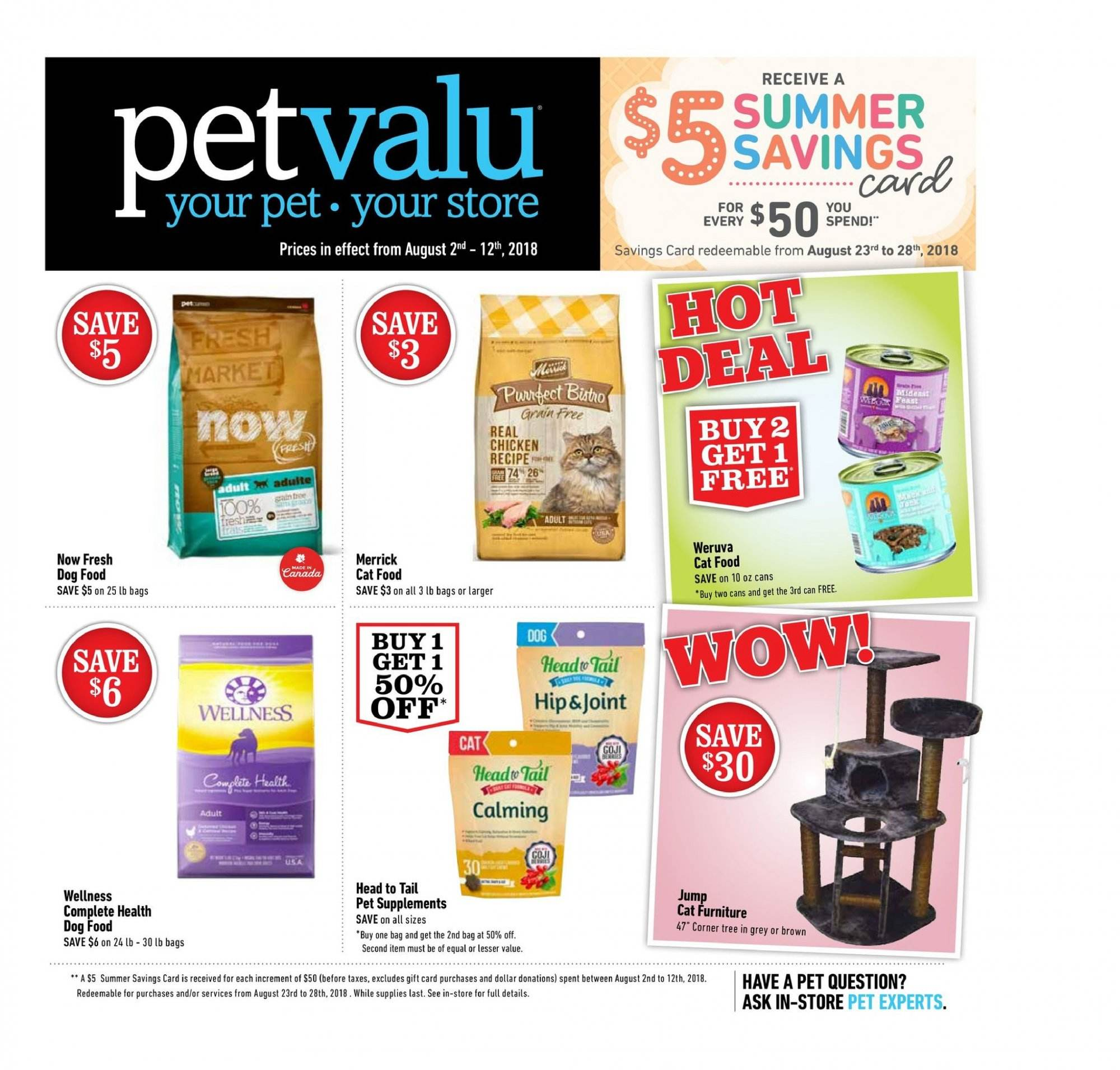 Pet Valu Flyer - August 02, 2018 - August 12, 2018 - Sales products - animal food, bag, cat food, dog food, furniture, merrick, tree, pet, chicken, gift card, car. Page 1.