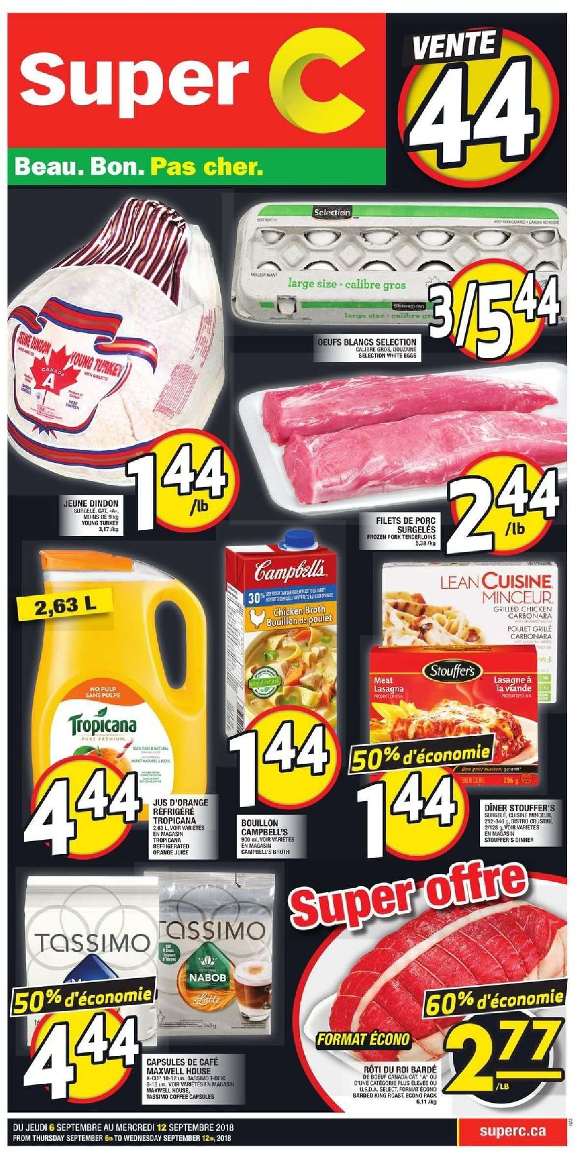 Super C Flyer - September 06, 2018 - September 12, 2018 - Sales products - bouillon, campbell's, capsules, coffee, cup, eggs, frozen, lasagne, maxwell house, turkey, pork meat, chicken, chicken broth, orange juice, juice, poulet, cafe, viande, porc, bœuf, grille, œufs, lasagnes, tropicana, pulpé, egg. Page 1.