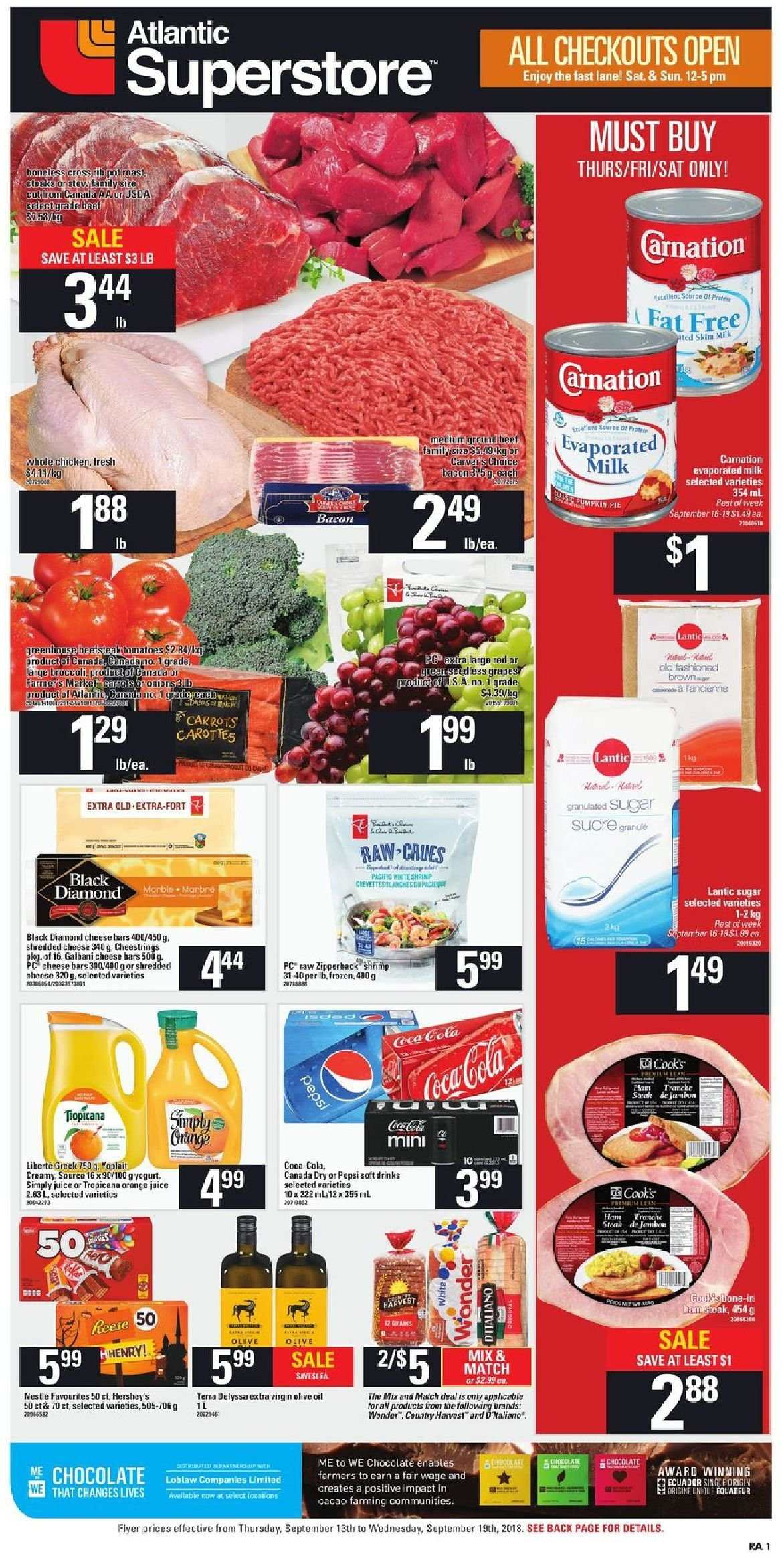 Atlantic Superstore Flyer - September 13, 2018 - September 19, 2018 - Sales products - bacon, canada dry, carrots, evaporated milk, extra virgin olive oil, frozen, milk, nestlé, shredded cheese, sugar, whole chicken, pot, chicken, pepsi, olive oil, onion, orange juice, steak, cheese, juice, chocolat, jambon, carotte, orange, tropicana. Page 1.