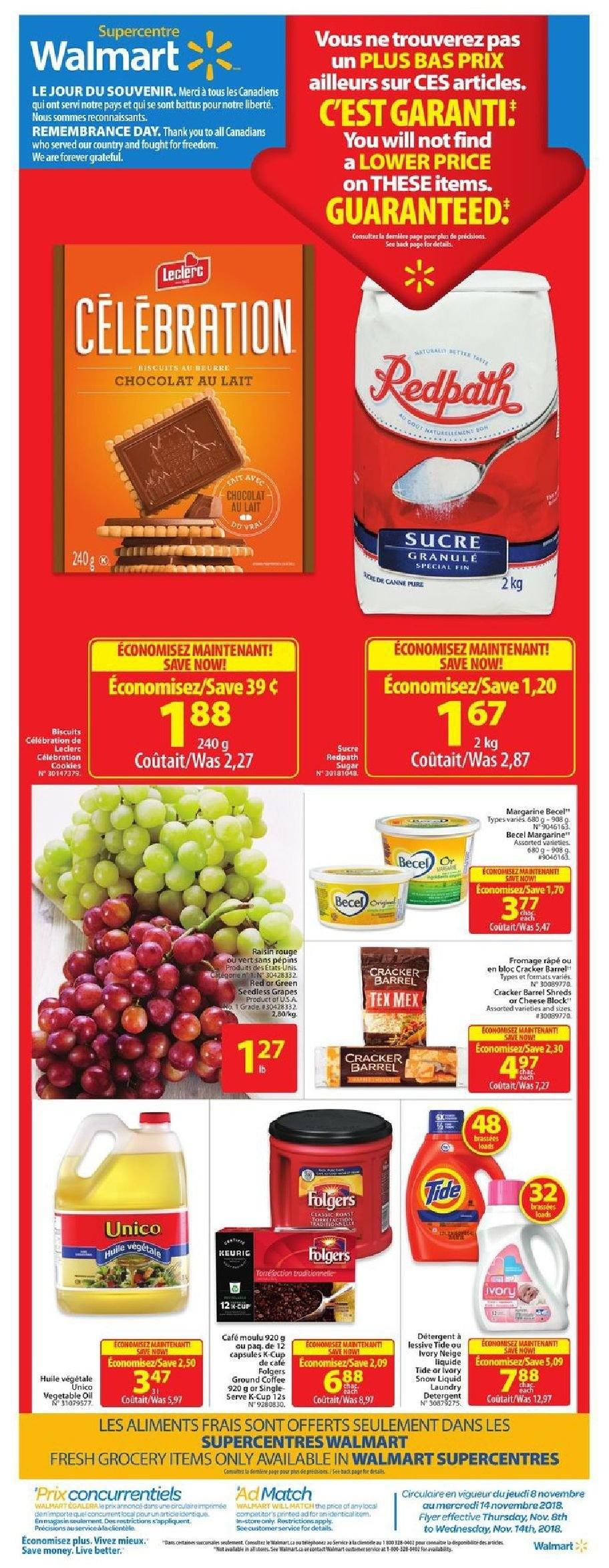 Walmart Flyer - November 08, 2018 - November 14, 2018 - Sales products - coffee, cup, forever, grapes, margarine, seedless grapes, tide, cheese, cracker, chocolat, lait, cafe, bloc, café moulu, fromage, huile, sucre, neige, lessive, râpé. Page 1.