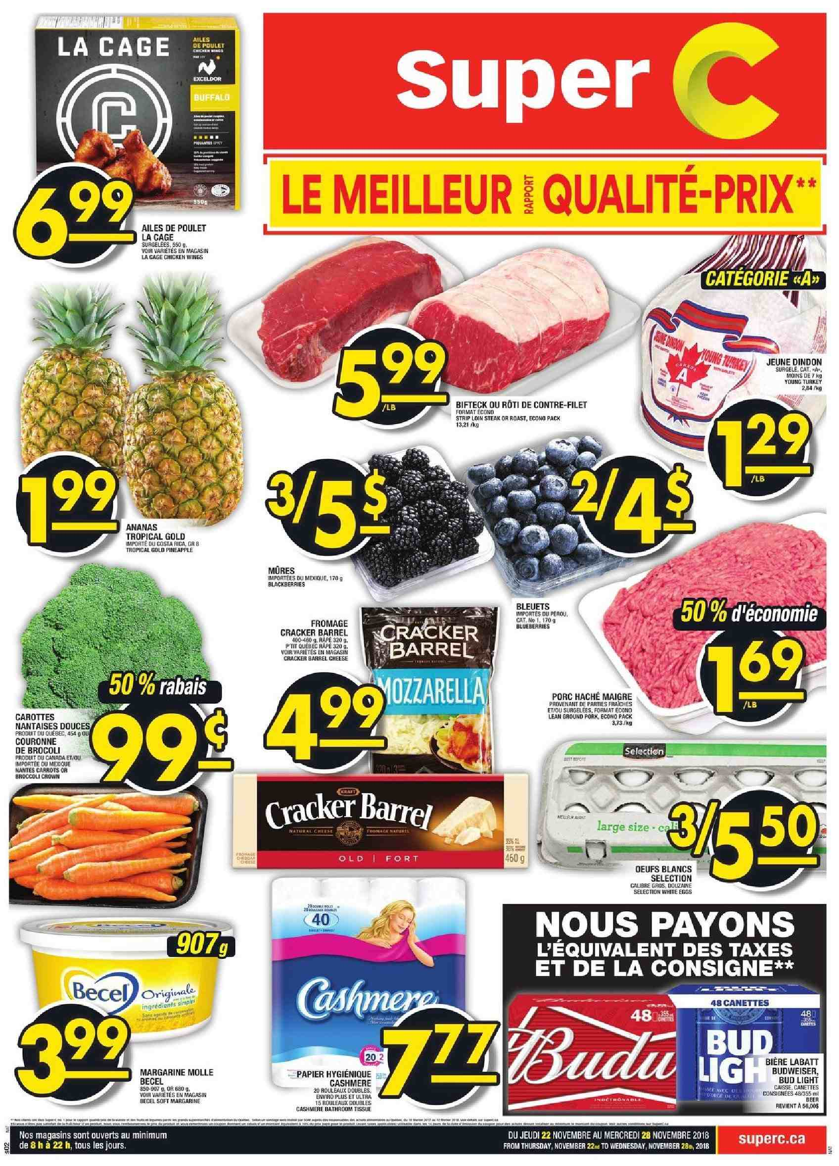 Super C Flyer - November 22, 2018 - November 28, 2018 - Sales products - blackberries, blueberries, broccoli, budweiser, carrots, ground pork, margarine, turkey, pineapple, pork meat, chicken, chicken wings, steak, cheese, bud light, cracker, poulet, porc, ananas, bière, brocoli, carotte, couronne, fromage, œufs, papier, râpé, crown. Page 1.