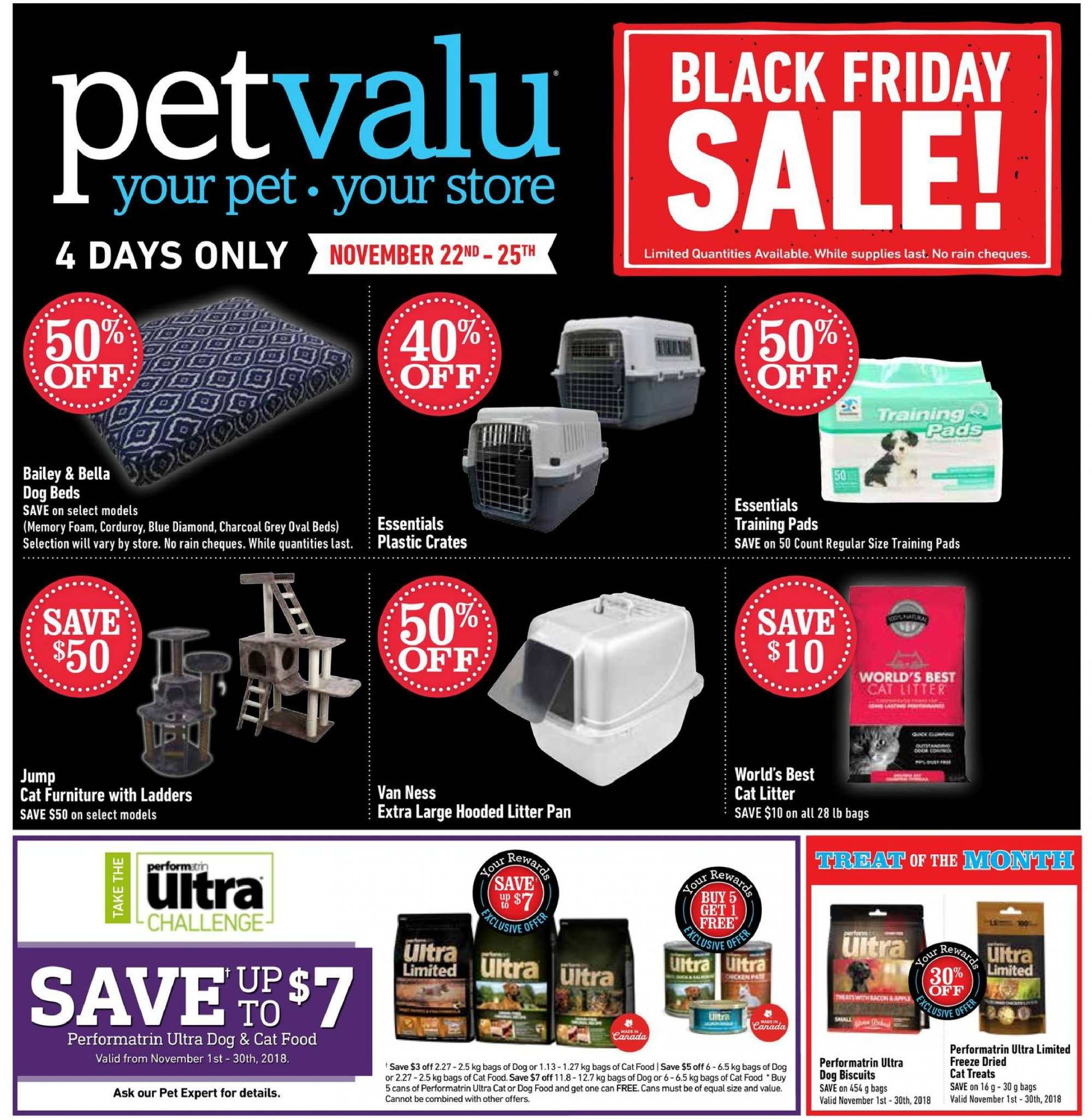Pet Valu Flyer - November 22, 2018 - December 02, 2018 - Sales products - animal food, bag, bella, cat food, cat litter, crates, dog bed, dog food, foam, furniture, litter, memory foam, pet, charcoal, pan, pads. Page 1.