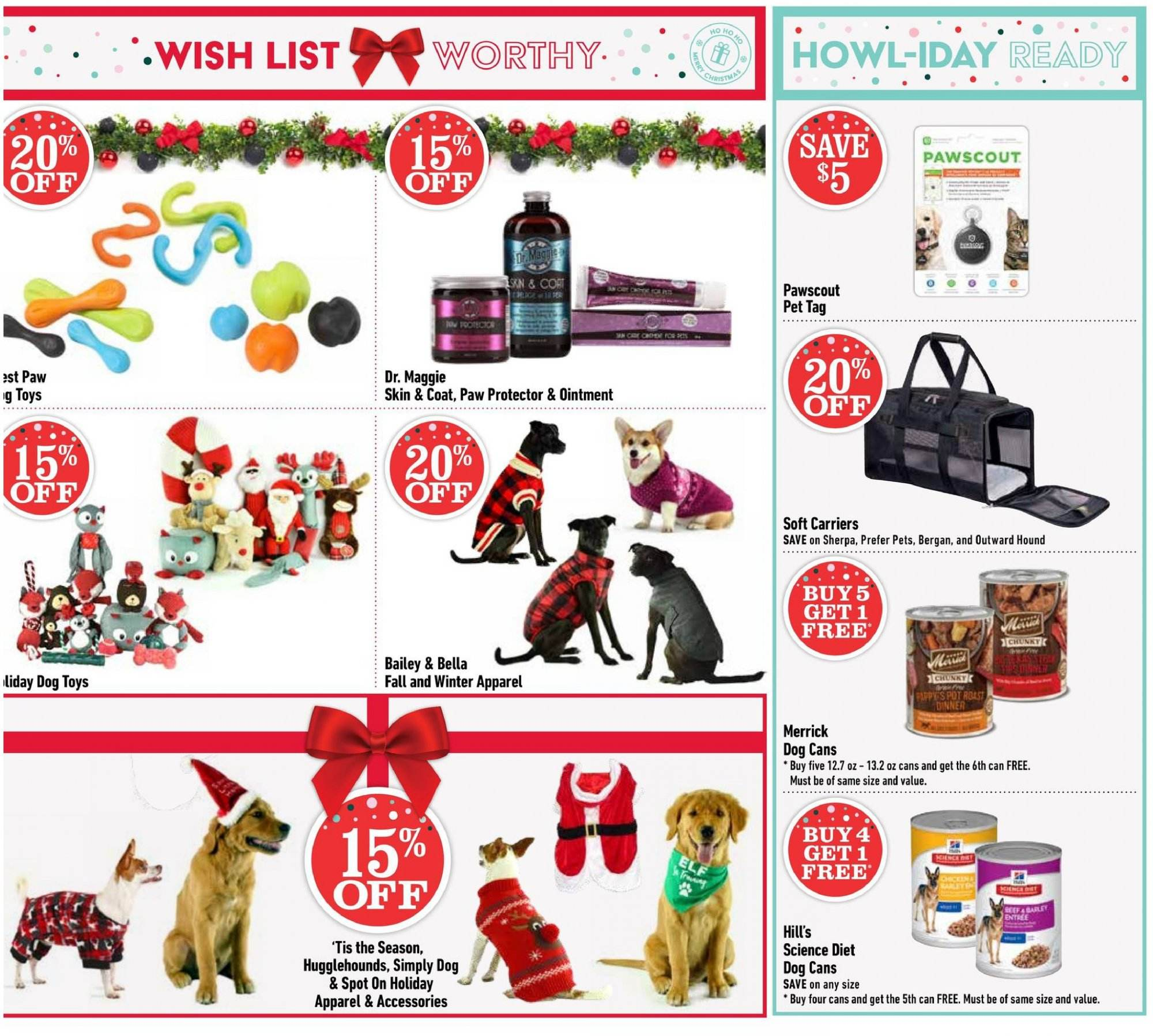Pet Valu Flyer - November 22, 2018 - December 02, 2018 - Sales products - apparel, bella, coat, dog toys, merrick, science diet, sherpa, pet, ointment, toys, four, pets. Page 7.