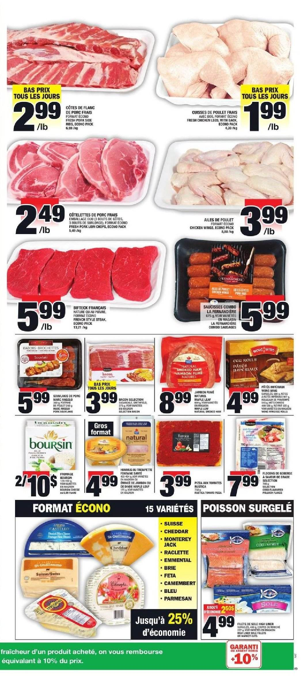 Super C Flyer - January 31, 2019 - February 06, 2019 - Sales products - bacon, brie, camembert, raclette cheese, sausages, sole, ham, hummus, pizza, pollock, pork loin, pork meat, cheddar, chicken, chicken legs, parmesan, chicken wings, steak, cheese, smoked ham, flakes, ribs, tomates, poulet, emmental, porc, dinde, jambon, boursin, crabe, fromage, mam, saucisse, raclette, pâtes, egg. Page 3.