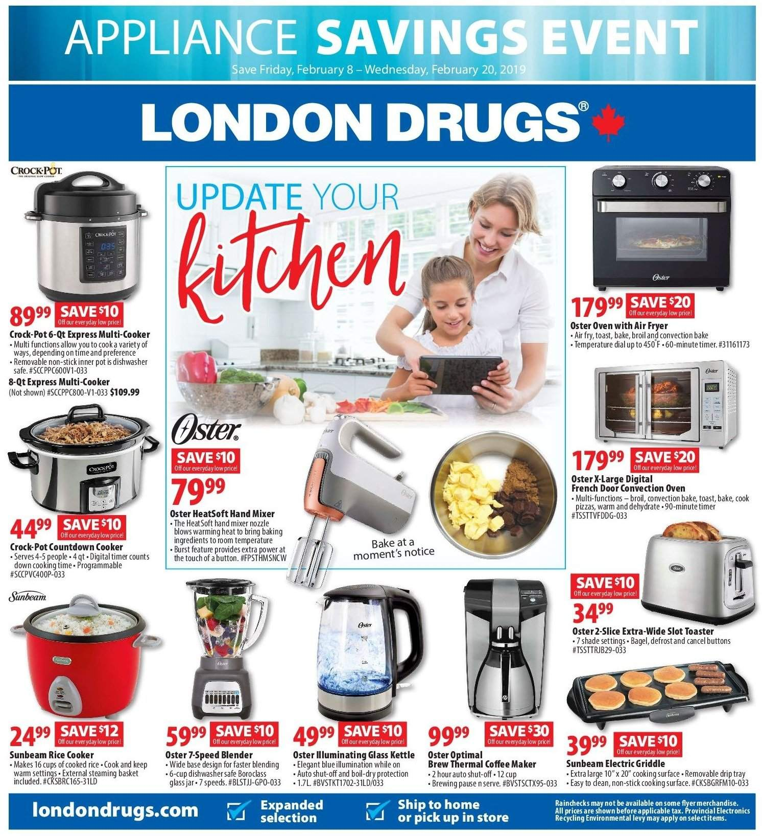 London Drugs Flyer - February 08, 2019 - February 20, 2019 - Sales products - bagels, basket, blender, coffee, coffee maker, cup, dishwasher, door, fryer, mixer, rice, safe, stick, surface, timer, tray, hand mixer, pot, oven, air fryer, toaster, base, thé. Page 1.