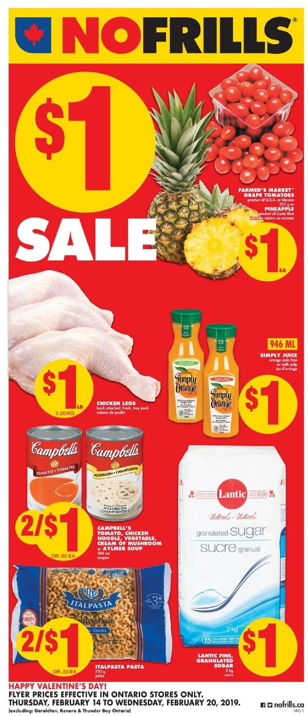 No Frills Flyer - February 14, 2019 - February 20, 2019 - Sales products - campbell's, cream, granulated sugar, grapes, sugar, tomatoes, tray, pineapple, chicken, chicken legs, noodle, juice, soup, vegetable, mushroom, pasta, tomates, poulet, champignon, ange, sucre, orange, jus. Page 1.