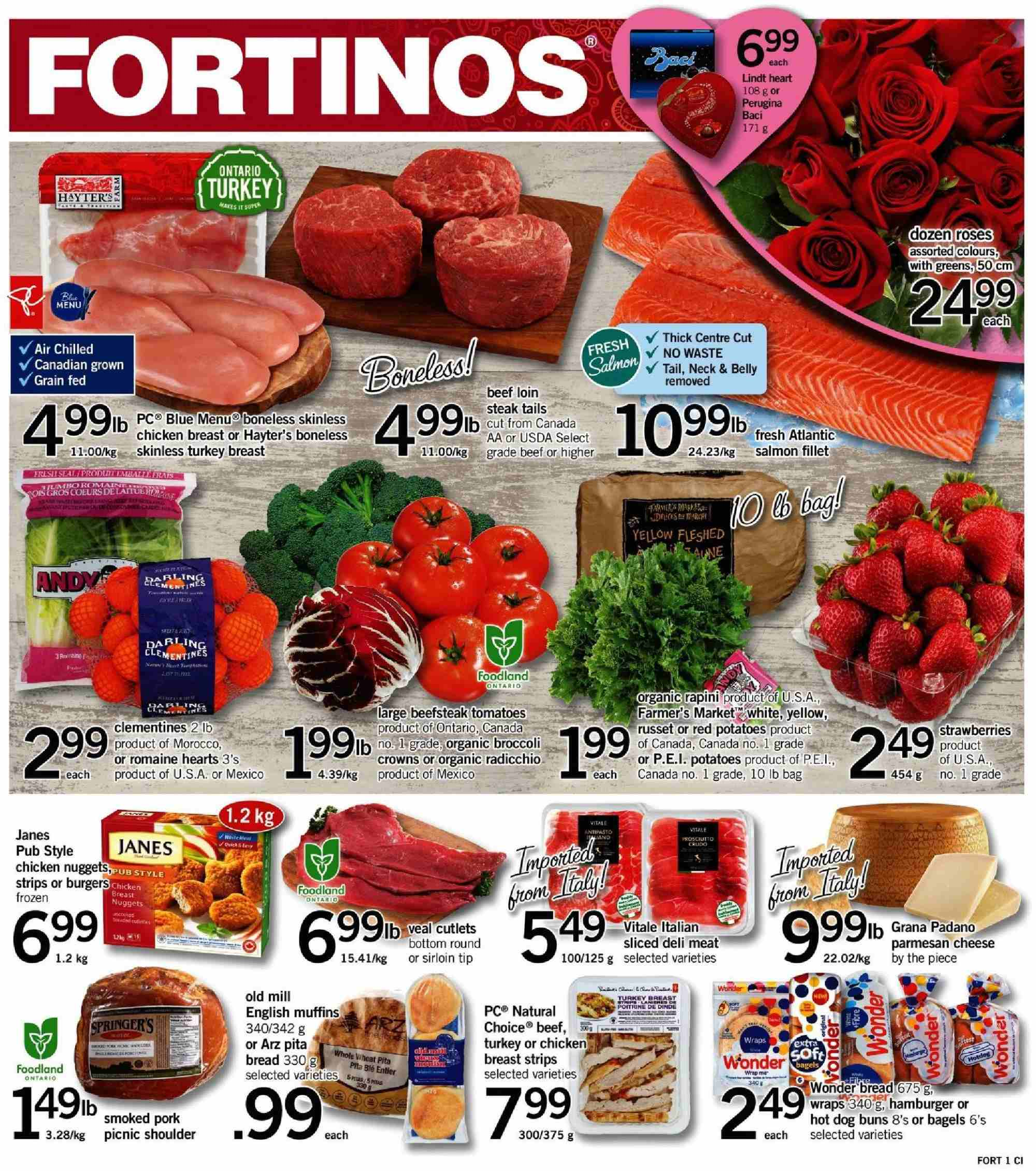 Fortinos Flyer - February 14, 2019 - February 20, 2019 - Sales products - bag, bagels, beef meat, bottom, bread, broccoli, clémentines, english muffins, muffins, radicchio, salmon, salmon fillet, tomatoes, turkey, turkey breast, veal cutlets, veal meat, wrap, hot dog, pita, pork meat, potatoes, chicken, chicken breast, organic, steak, cheese, burgerON DUPLICATE KEY UPDATE `name` = VALUES(`name`); burgers, nuggets, hamburger, roses, lindt. Page 1.