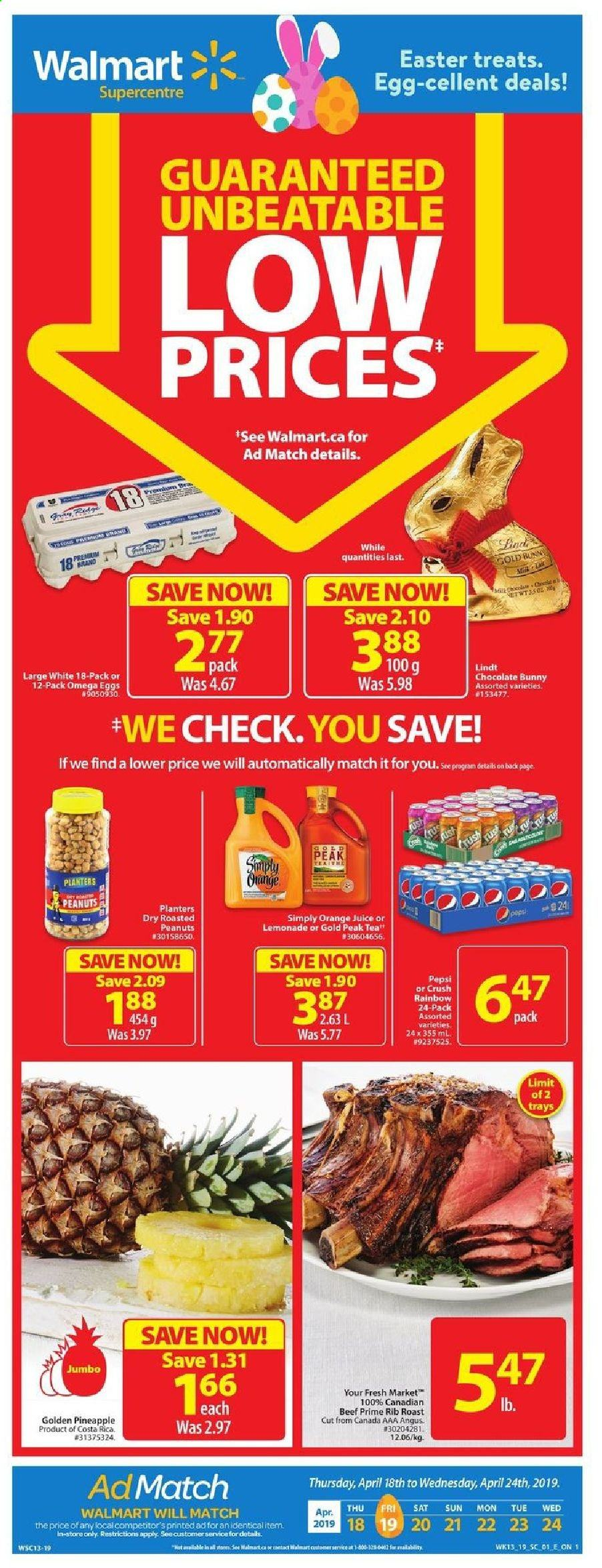 Walmart Flyer - April 18, 2019 - April 24, 2019 - Sales products - beef meat, dry roasted peanuts, eggs, lemonade, rib roast, roasted peanuts, pineapple, peanuts, orange juice, chocolate, juice, lindt, orange, egg, easter. Page 1.