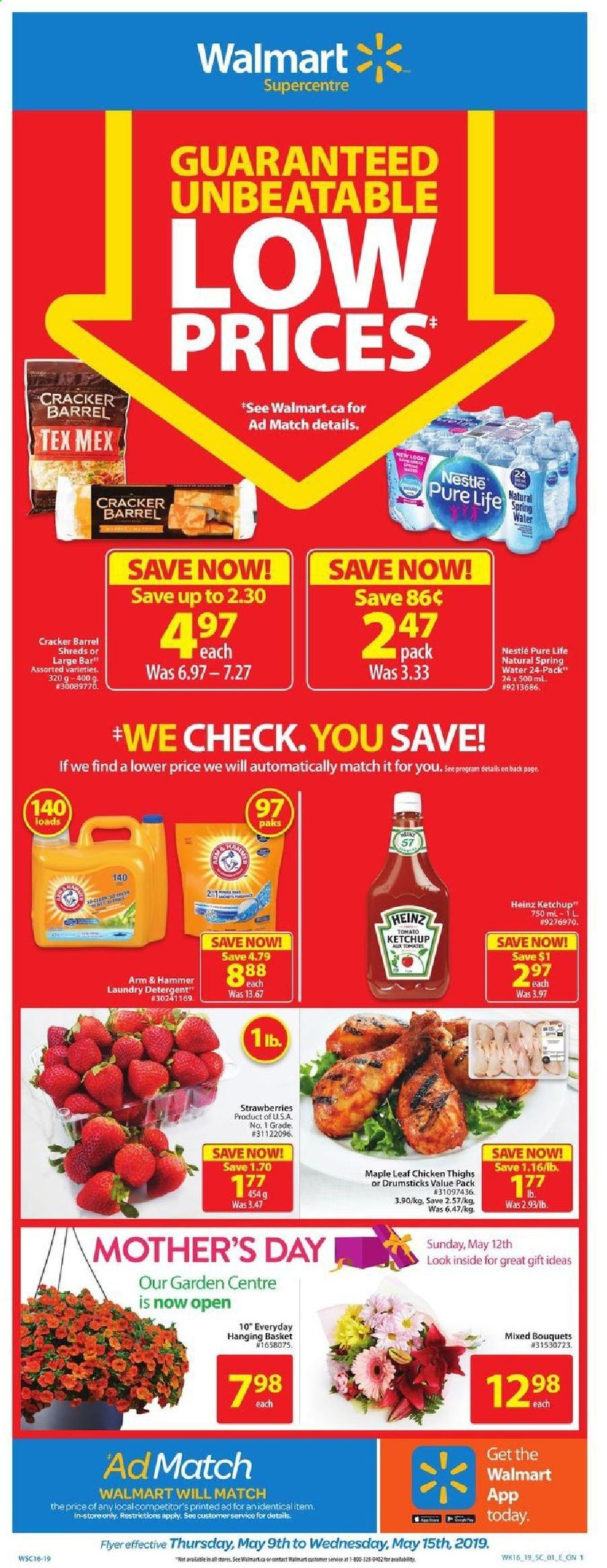 Walmart Flyer - May 09, 2019 - May 15, 2019 - Sales products - arm & hammer, basket, nestlé, spring water, strawberries, heinz, ketchup, chicken, chicken thighs, hammer, cracker. Page 1.