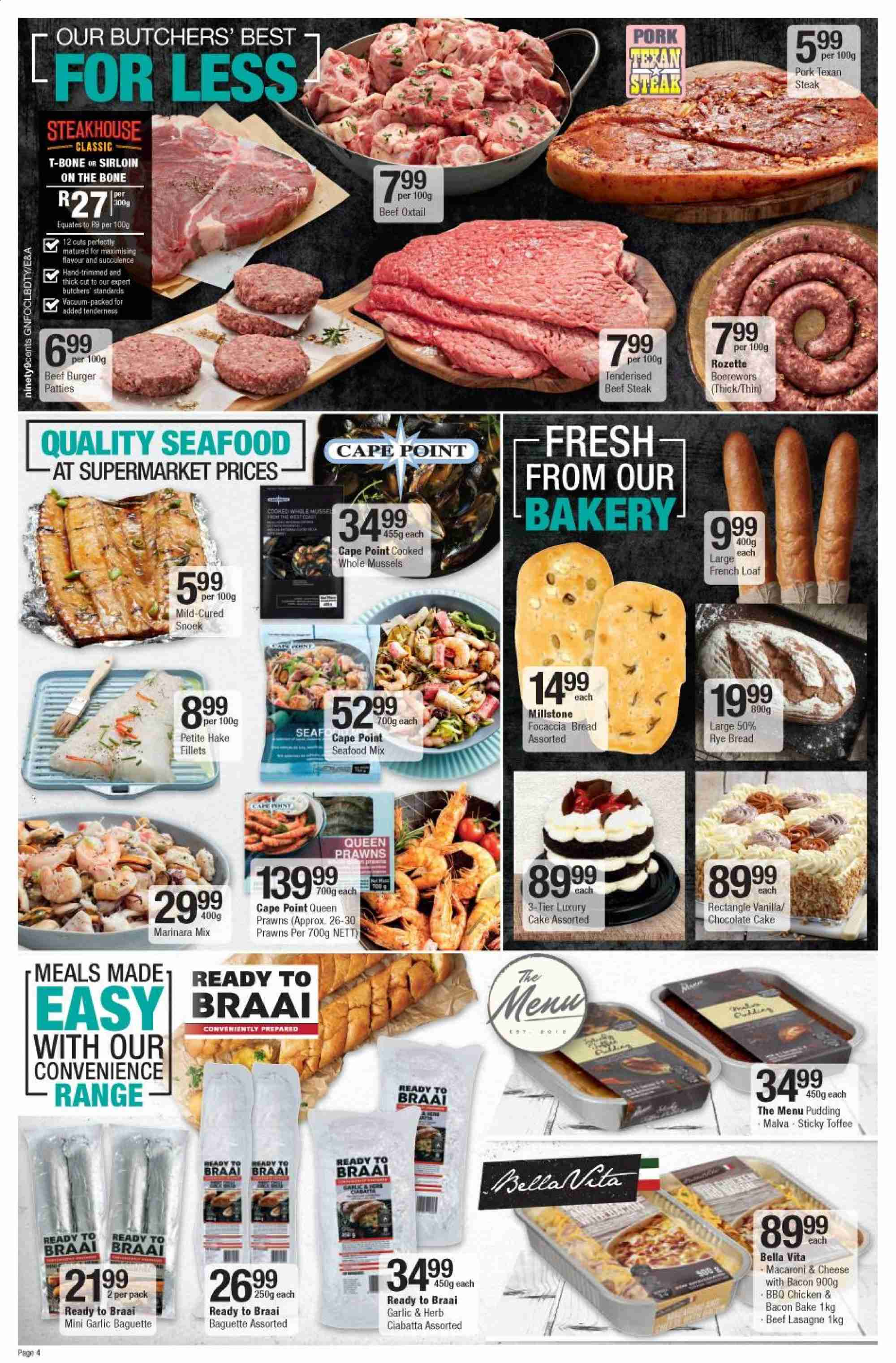 Checkers special - 05.22.2019 - 06.09.2019 - Sales products - bacon, baguette, beef meat, beef steak, bra, bread, ciabatta, garlic, lasagne, macaroni & cheese, mussels, vacuum, pork meat, prawns, pudding, chicken, oxtail, chocolate, steak, macaroni, burger, seafood, herbs, cheese, hake, cake, toffee. Page 4.