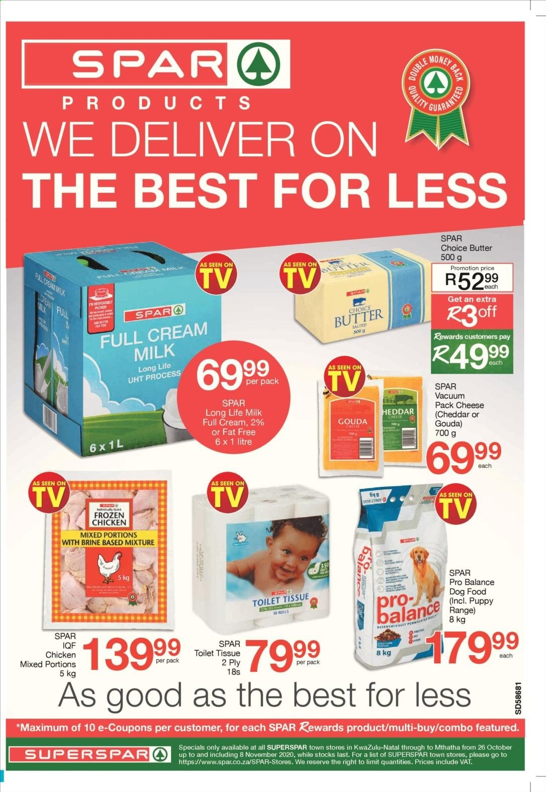 SPAR catalogue  - 10.26.2020 - 11.08.2020 - Sales products - animal food, butter, cream, dog food, gouda, milk, vacuum, cheddar, chicken, cheese, toilet tissue, rolls, long life milk. Page 1.