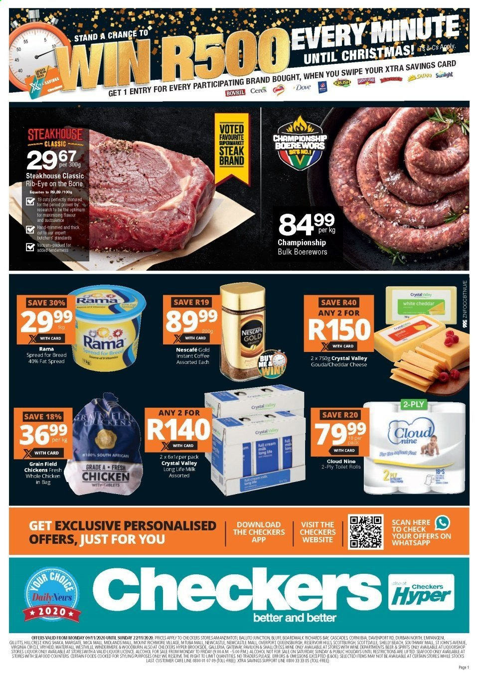 Checkers catalogue  - 11.09.2020 - 11.22.2020 - Sales products - beer, bread, dove, gouda, milk, whole chicken, cheddar, chicken, steak, seafood, fat spread, rama, wine, liquor, cheese, pavilion, rolls, nescafé, toilet roll, long life milk. Page 1.