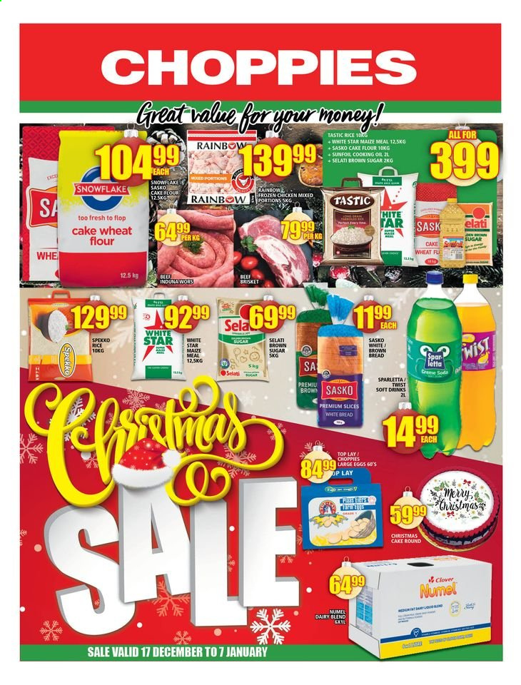 Choppies catalogue  - 12.17.2020 - 01.07.2021 - Sales products - bread, white bread, brown bread, Great Value, christmas cake, Clover, dairy blend, large eggs, cane sugar, flour, wheat flour, maize meal, cake flour, rice, Tastic, Spekko, oil, soda, soft drink, Spar letta, chicken, chicken meat, beef meat, beef brisket. Page 1.