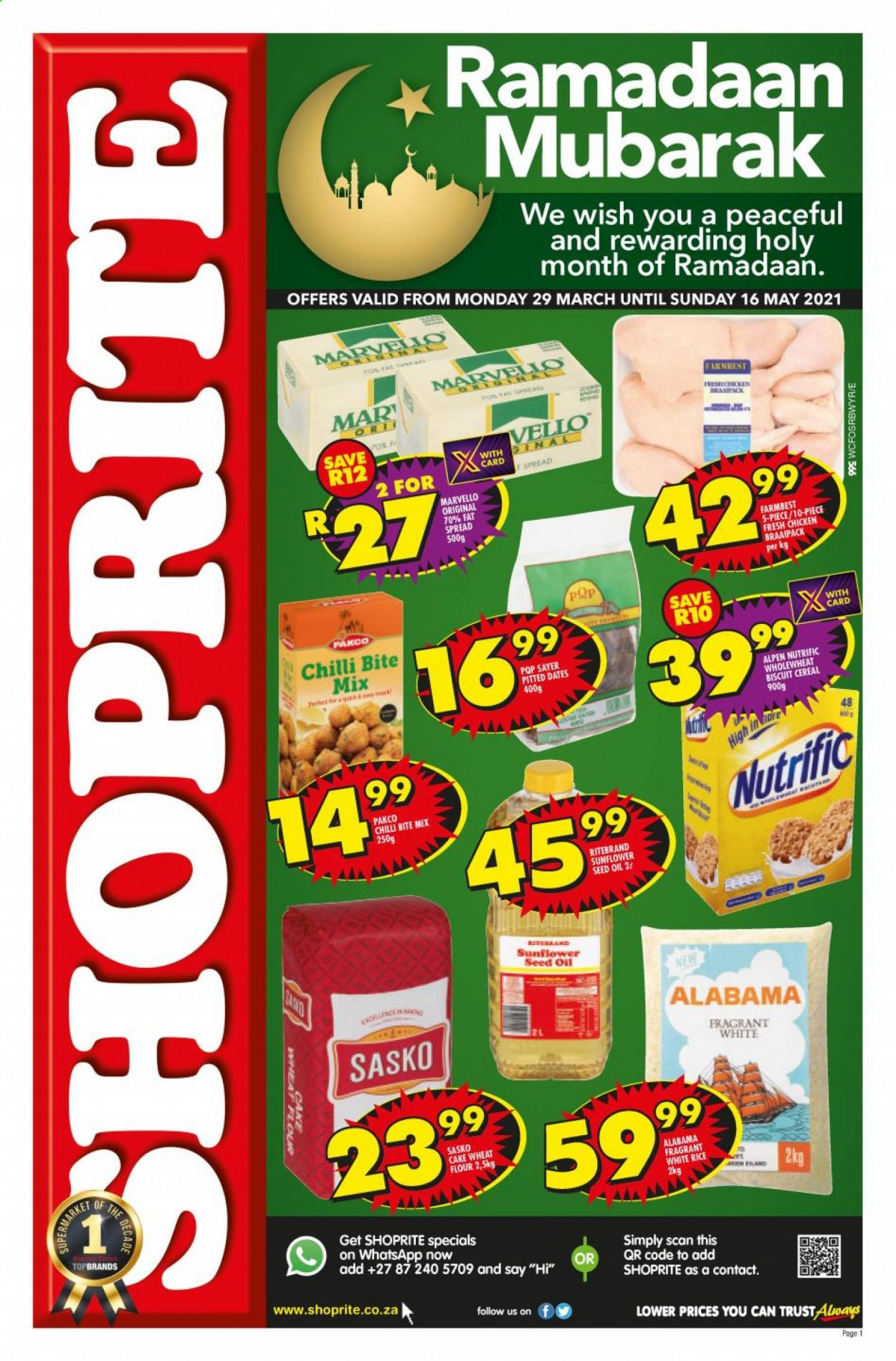 Shoprite catalogue  - 03.29.2021 - 05.16.2021 - Sales products - cake, fat spread, biscuit, flour, wheat flour, cake flour, cereals, rice, white rice, sunflower oil, oil, fard dates, chicken, Trust. Page 1.