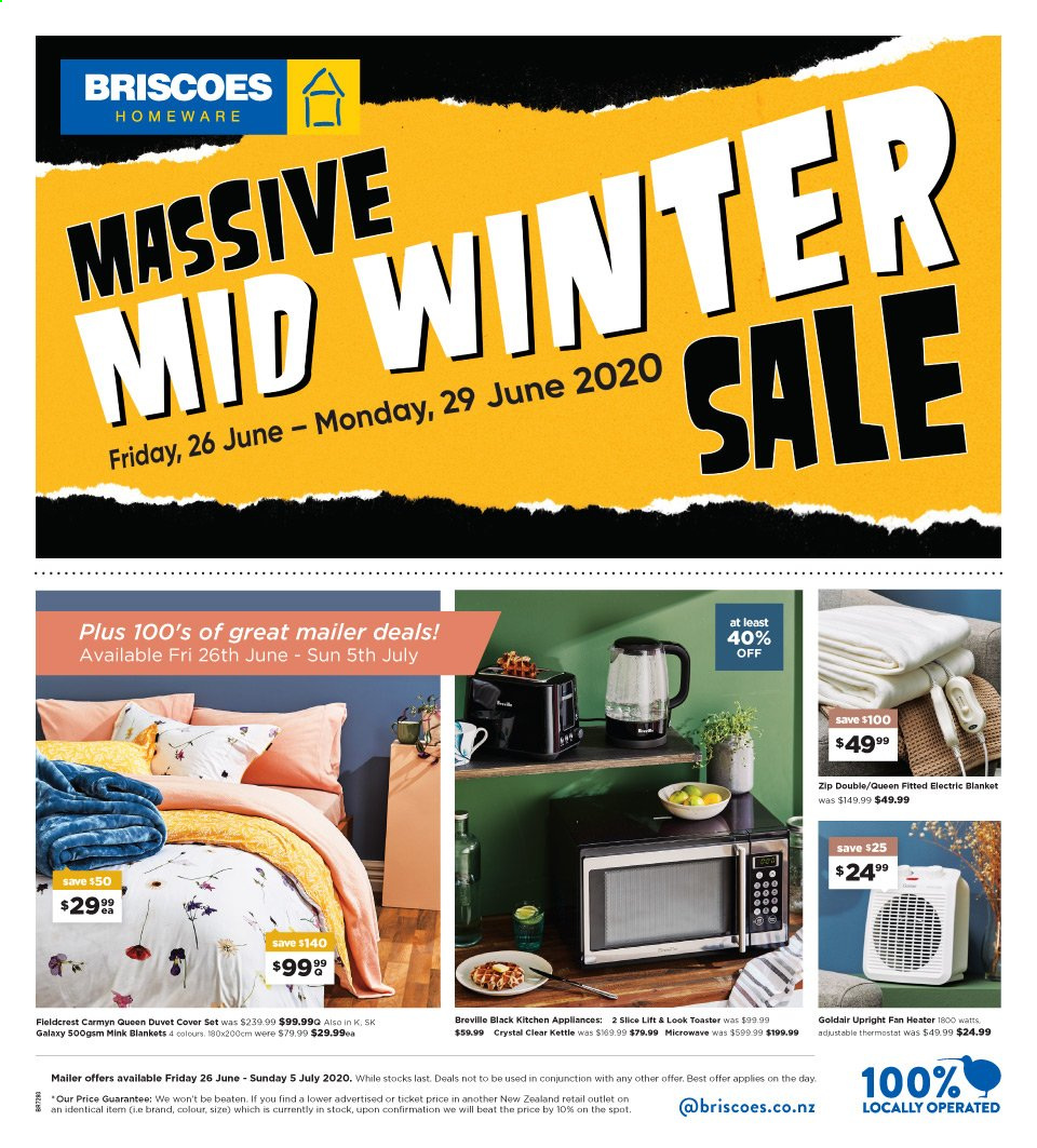 Briscoes mailer - 26.06.2020 - 05.07.2020 - Sales products - blanket, duvet, quilt cover set, microwave oven, toaster, kettle, electric blanket, heater, fan heater, Samsung Galaxy. Page 1.